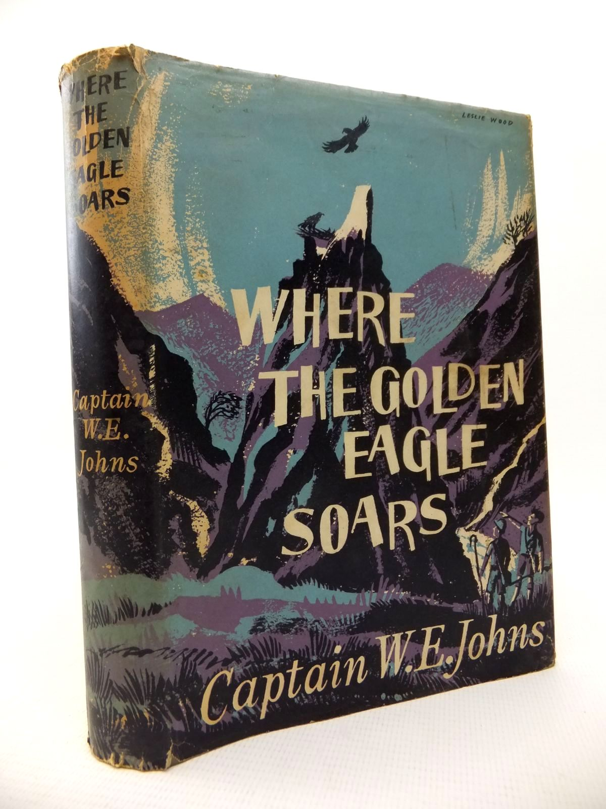 Photo of WHERE THE GOLDEN EAGLE SOARS written by Johns, W.E. illustrated by Gibson, Colin published by The Children's Book Club (STOCK CODE: 1813782)  for sale by Stella & Rose's Books