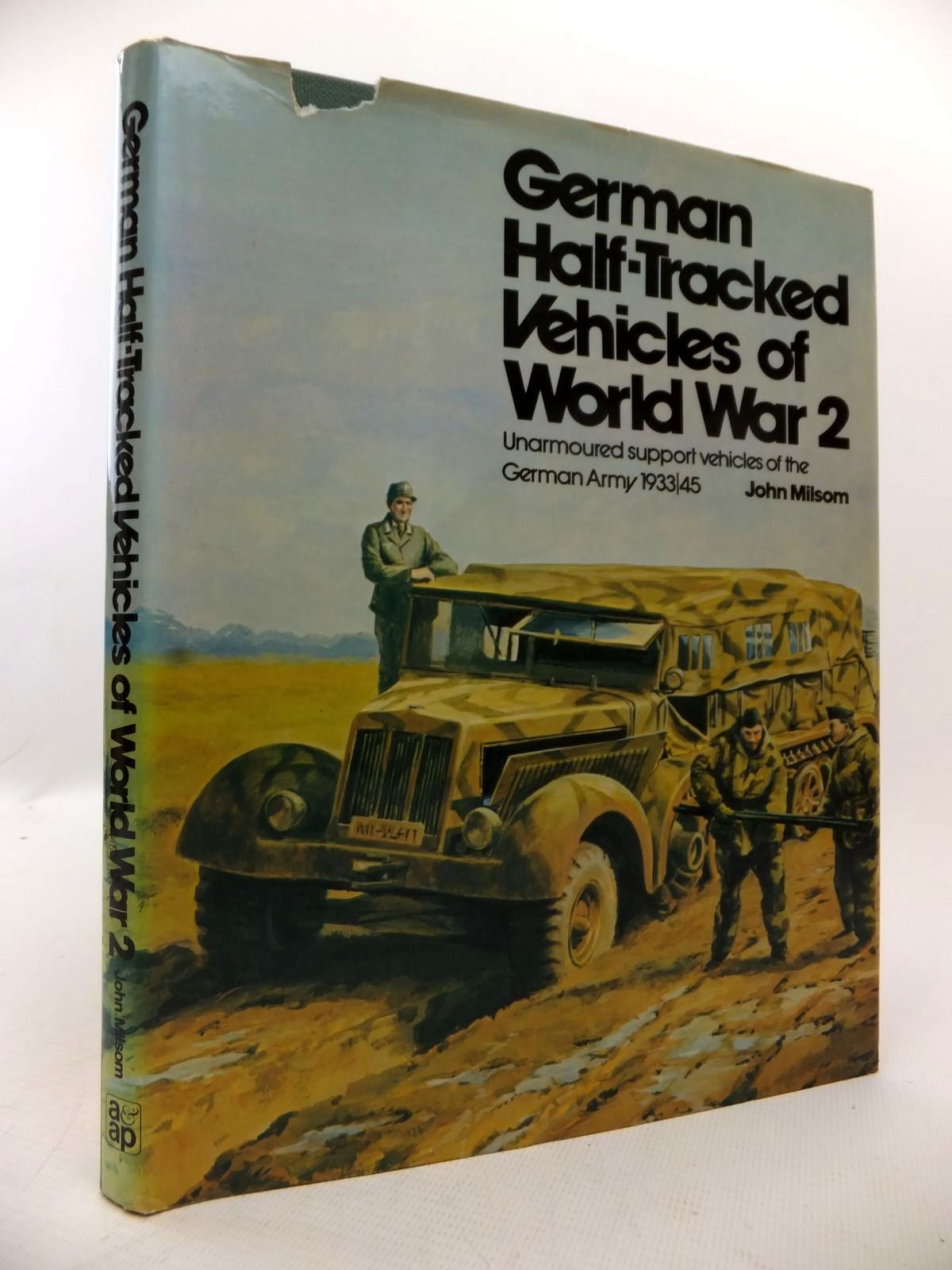 Photo of GERMAN HALF-TRACKED VEHICLES OF WORLD WAR 2 written by Milsom, John published by Arms & Armour Press (STOCK CODE: 1813792)  for sale by Stella & Rose's Books