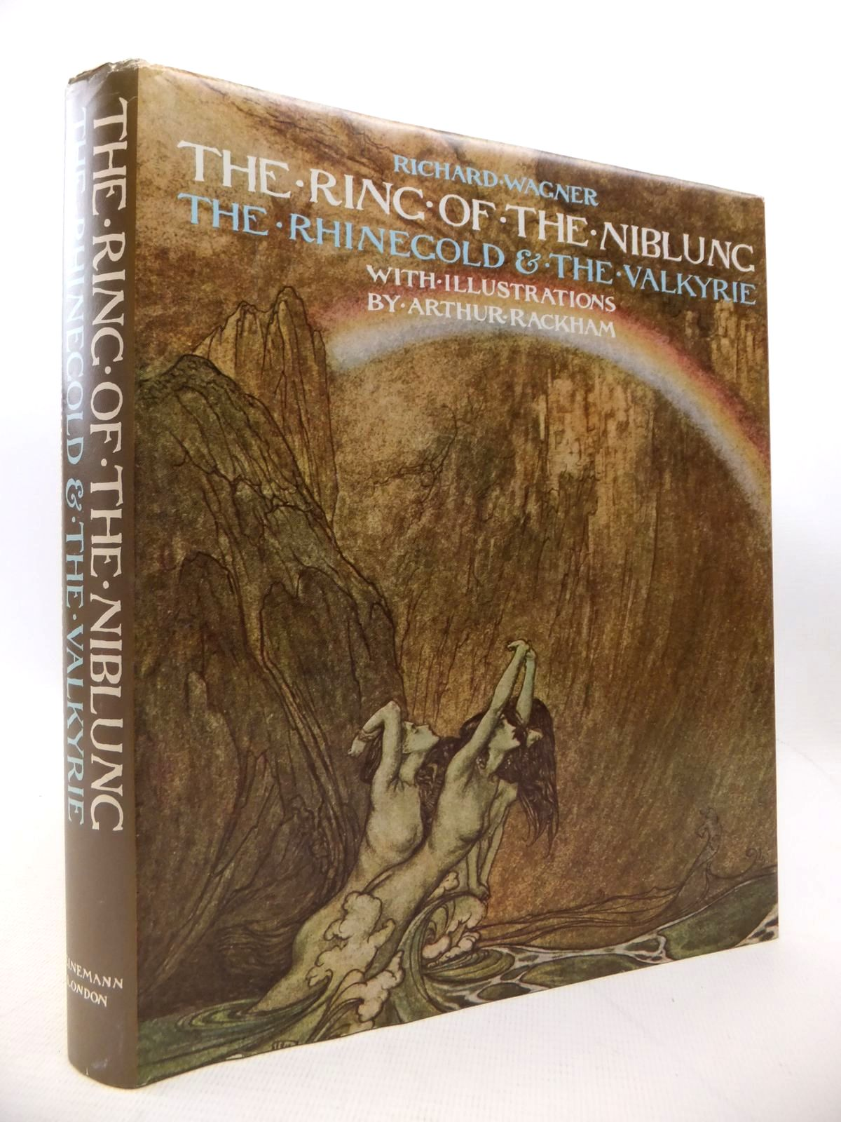 Photo of THE RING OF THE NIBLUNG: THE RHINEGOLD AND THE VALKYRIE written by Wagner, Richard illustrated by Rackham, Arthur published by William Heinemann Ltd. (STOCK CODE: 1813859)  for sale by Stella & Rose's Books