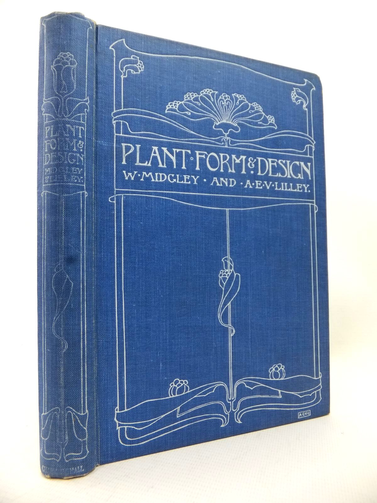 Photo of A BOOK OF STUDIES IN PLANT FORM WITH SOME SUGGESTIONS FOR THEIR APPLICATION TO DESIGN written by Lilley, A.E.V.<br />Midgley, W. published by Chapman & Hall, Charles Scribner's Sons (STOCK CODE: 1813956)  for sale by Stella & Rose's Books