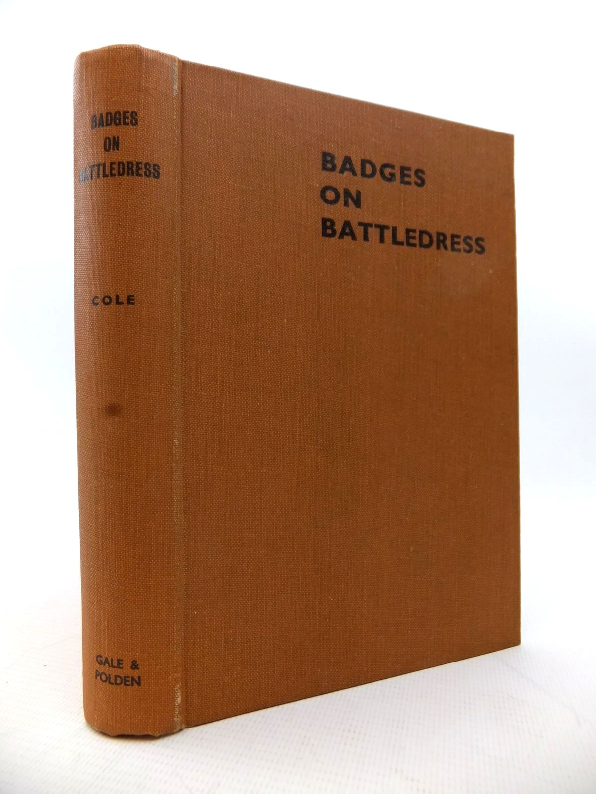 Photo of BADGES ON BATTLEDRESS written by Cole, Howard N. published by Gale & Polden, Ltd. (STOCK CODE: 1813964)  for sale by Stella & Rose's Books
