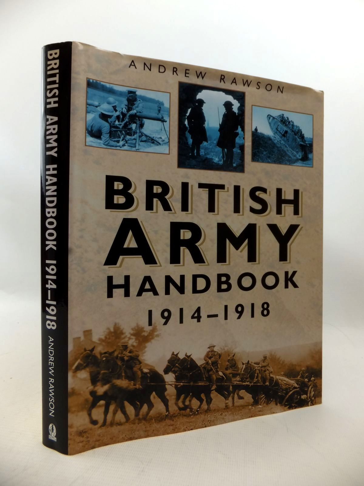 Photo of BRITISH ARMY HANDBOOK 1914-1918 written by Rawson, Andrew published by Sutton Publishing (STOCK CODE: 1813971)  for sale by Stella & Rose's Books
