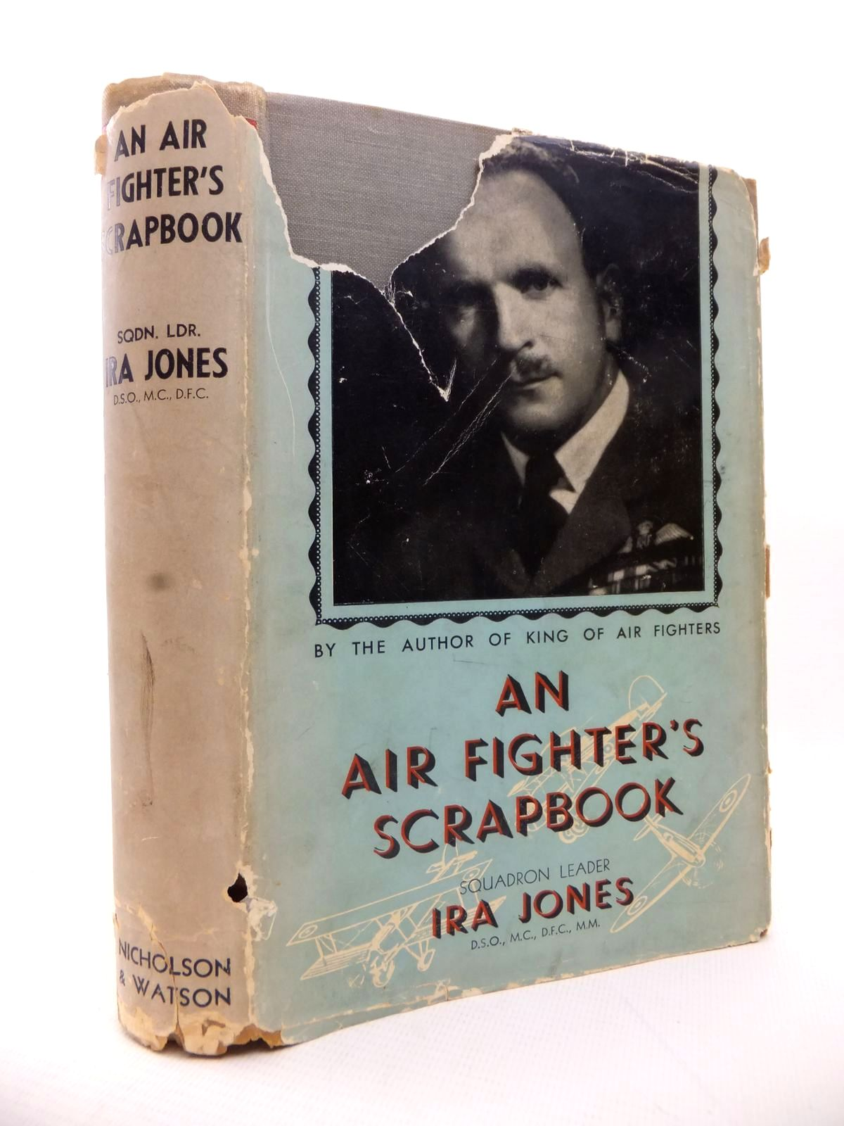 Photo of AN AIR FIGHTER'S SCRAP-BOOK written by Jones, Ira published by Nicholson & Watson (STOCK CODE: 1813988)  for sale by Stella & Rose's Books