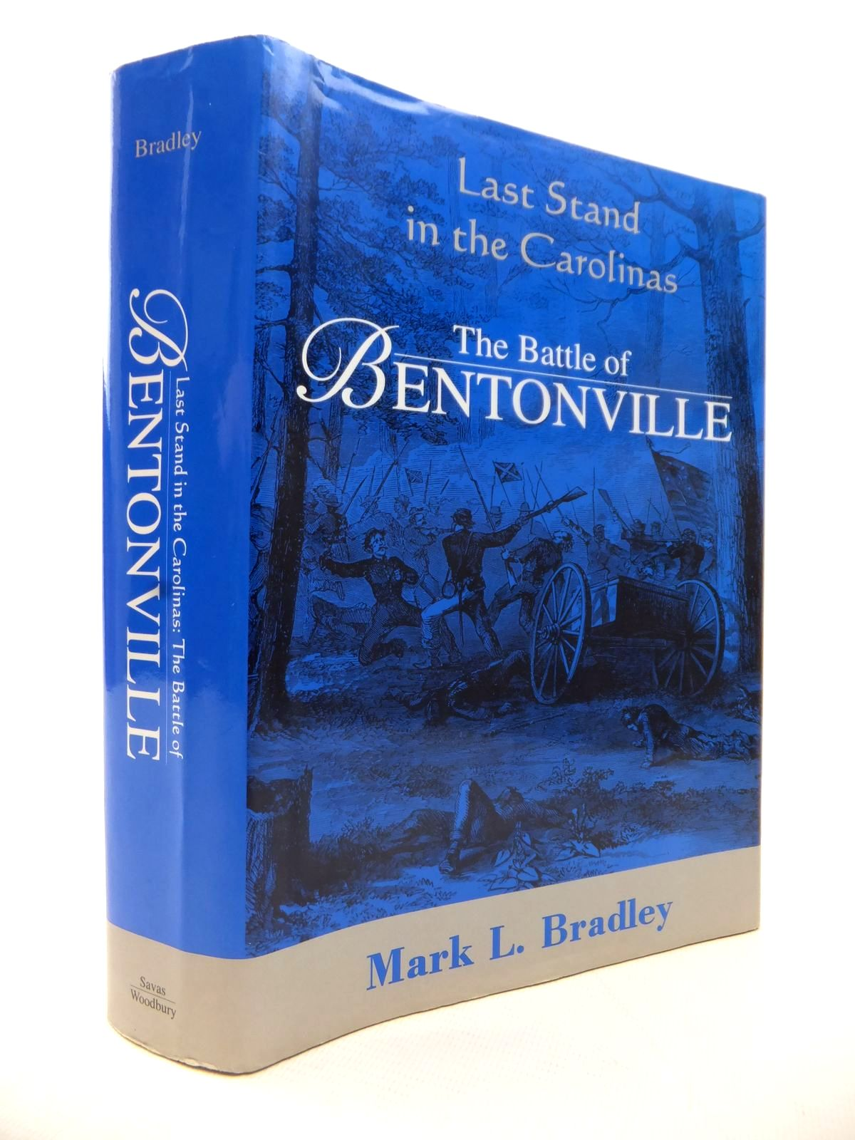 Photo of LAST STAND IN THE CAROLINAS: THE BATTLE OF BENTONVILLE written by Bradley, Mark L. published by Savas Woodbury Publishers (STOCK CODE: 1813993)  for sale by Stella & Rose's Books