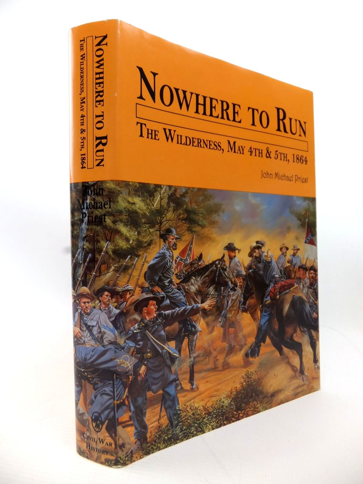 Photo of NOWHERE TO RUN: THE WILDERNESS MAY 4TH & 5TH 1864 written by Priest, John Michael published by White Mane Publishing Company Inc. (STOCK CODE: 1813997)  for sale by Stella & Rose's Books