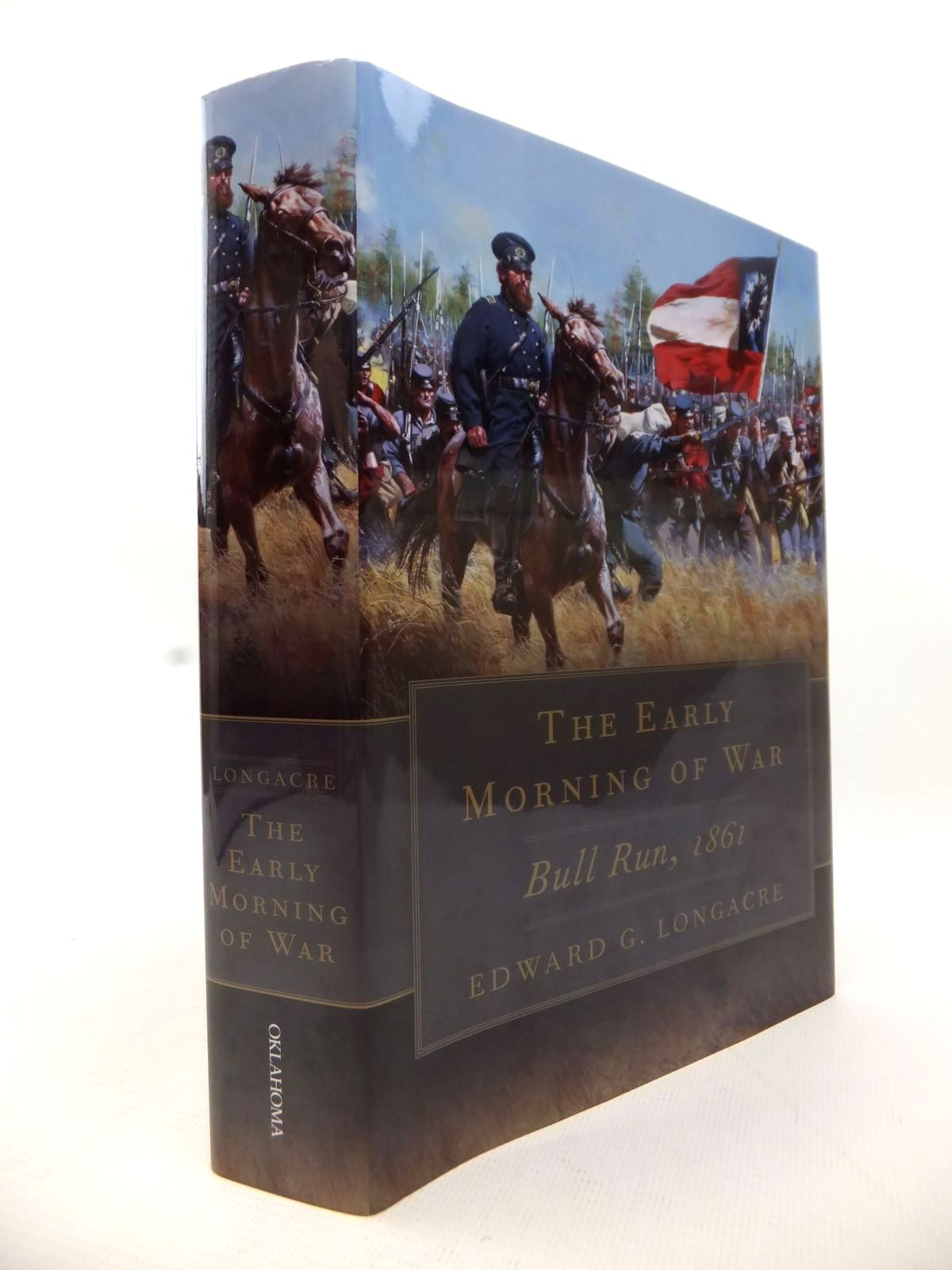 Photo of THE EARLY MORNING OF WAR: BULL RUN 1861 written by Longacre, Edward G. published by University of Oklahoma Press (STOCK CODE: 1813998)  for sale by Stella & Rose's Books