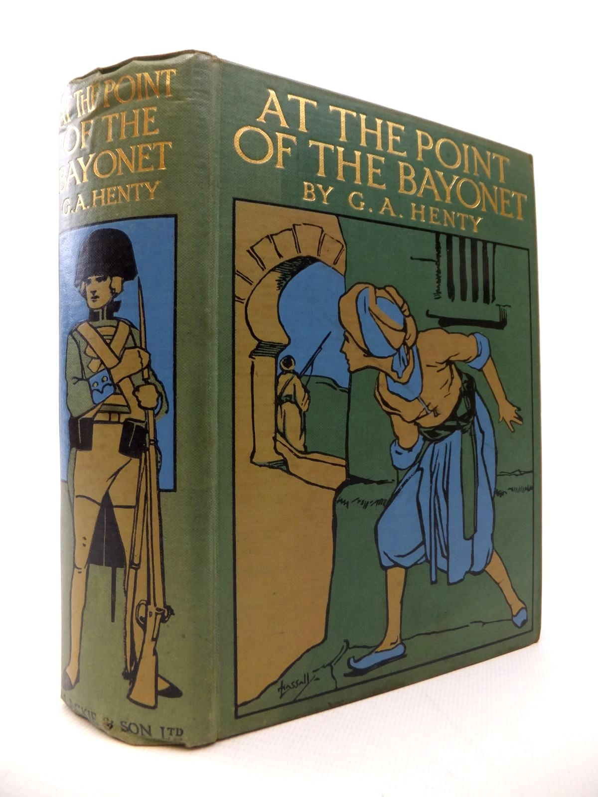 Photo of AT THE POINT OF THE BAYONET written by Henty, G.A. illustrated by Paget, Wal published by Blackie & Son Ltd. (STOCK CODE: 1814014)  for sale by Stella & Rose's Books