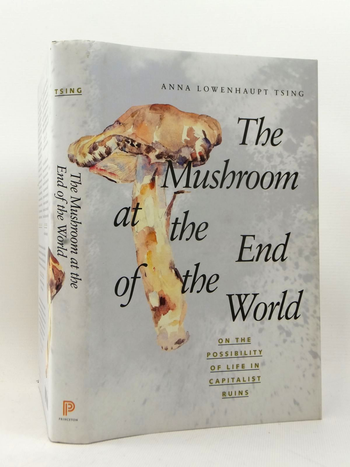 anna tsing mushroom at the end of the world pdf