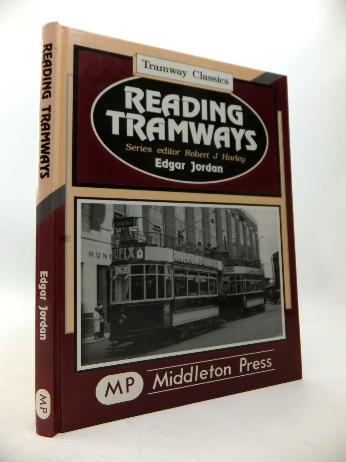 Photo of READING TRAMWAYS written by Jordan, Edgar<br />Harley, Robert J. published by Middleton Press (STOCK CODE: 1814070)  for sale by Stella & Rose's Books