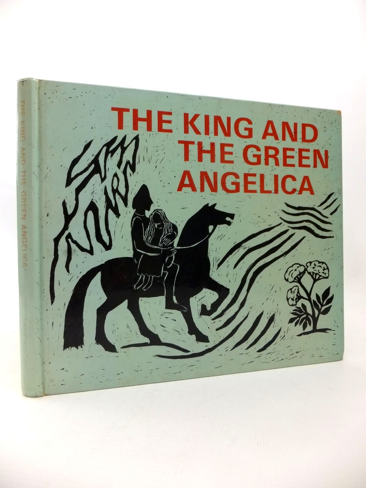 Photo of THE KING AND THE GREEN ANGELICA written by Wyatt, Isabel<br />Rudel, Joan illustrated by Klingborg, Arne<br />Malmsten, Gudrid published by The Lanthorn Press (STOCK CODE: 1814074)  for sale by Stella & Rose's Books