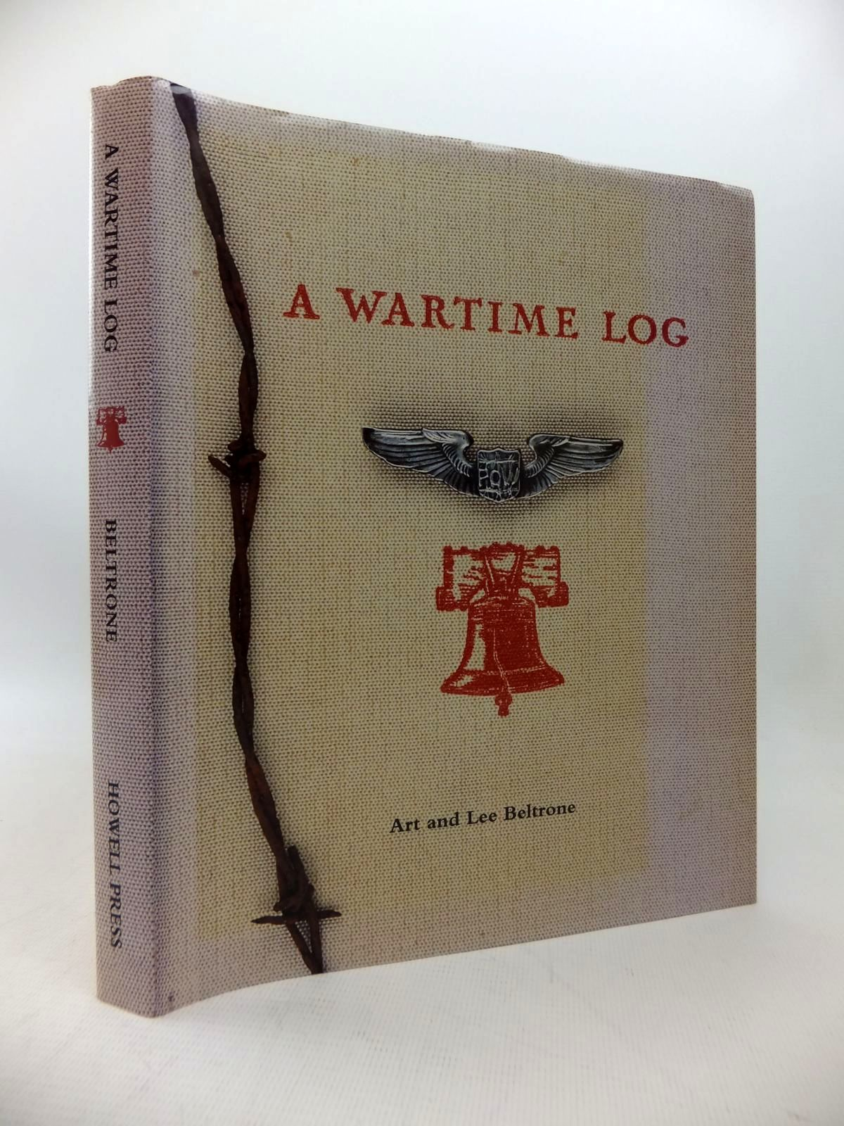 Photo of A WARTIME LOG written by Beltrone, Art<br />Beltrone, Lee published by Howell Press (STOCK CODE: 1814158)  for sale by Stella & Rose's Books