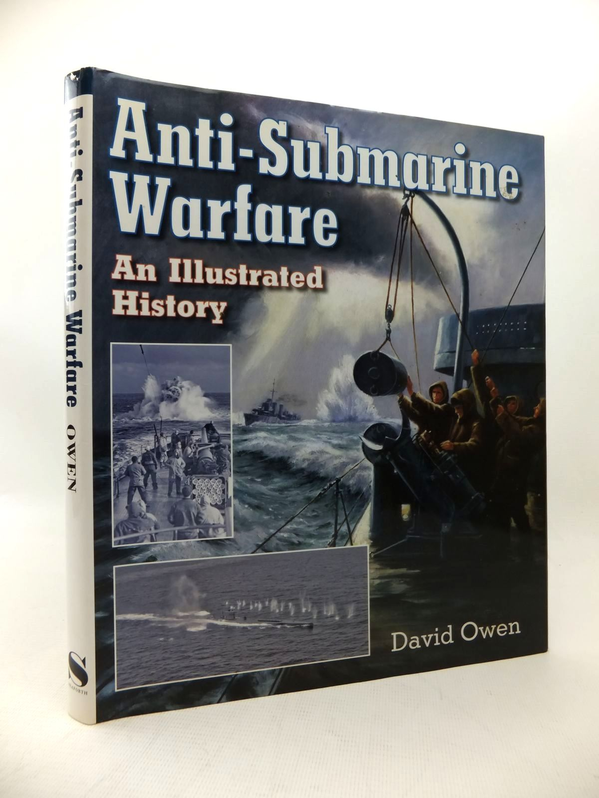 Photo of ANTI-SUBMARINE WARFARE AN ILLUSTRATED HISTORY written by Owen, David published by Seaforth Publishing (STOCK CODE: 1814188)  for sale by Stella & Rose's Books