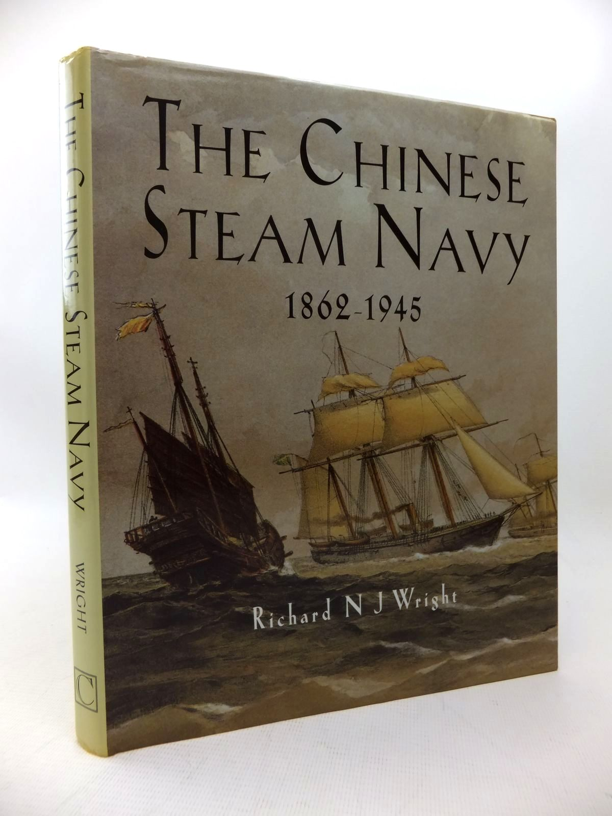Photo of THE CHINESE STEAM NAVY 1862-1945 written by Wright, Richard N.J. published by Chatham Publishing (STOCK CODE: 1814193)  for sale by Stella & Rose's Books