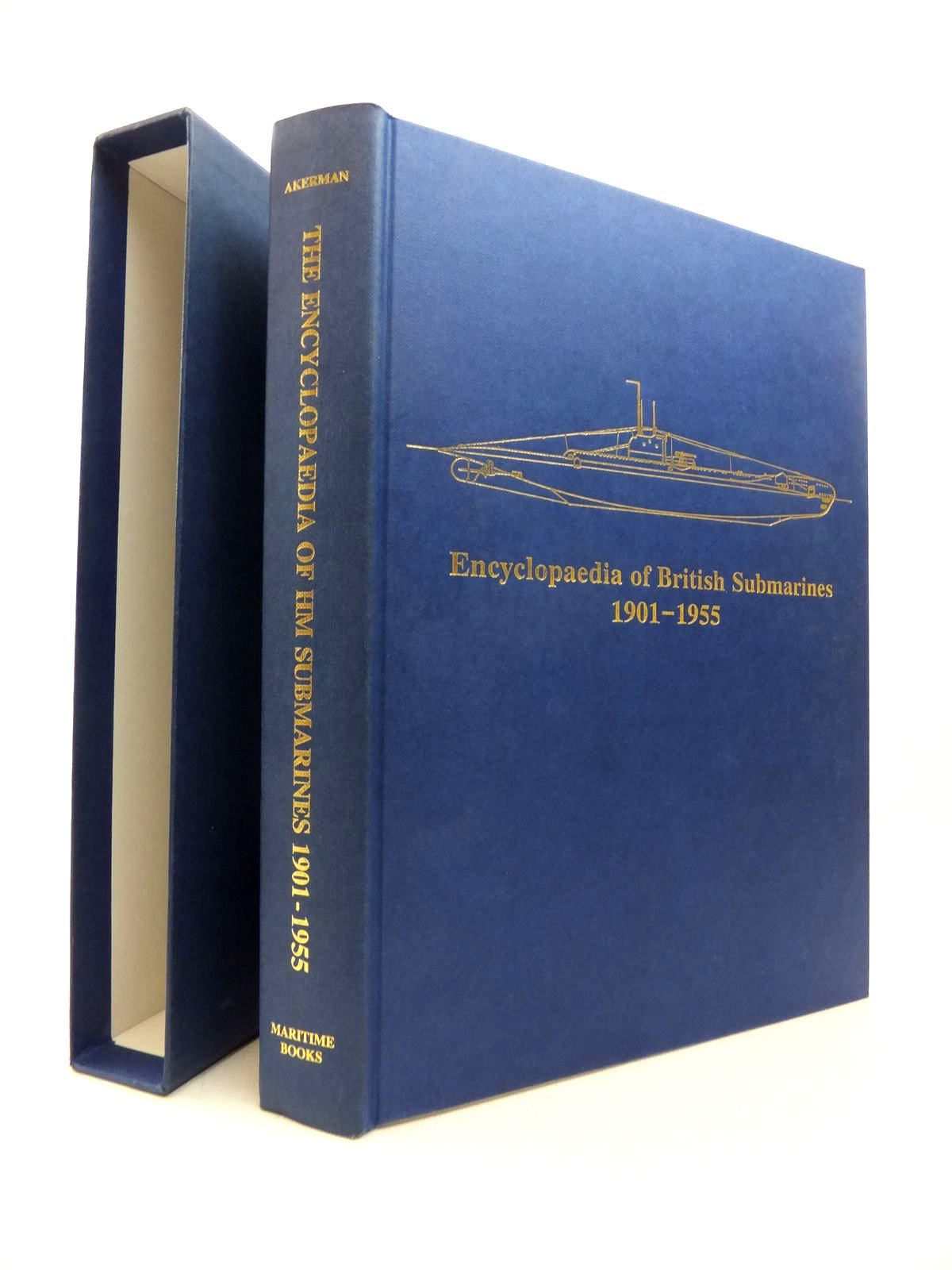 Photo of ENCYCLOPAEDIA OF BRITISH SUBMARINES 1901-1955 written by Akermann, Paul published by Paul Akermann (STOCK CODE: 1814204)  for sale by Stella & Rose's Books
