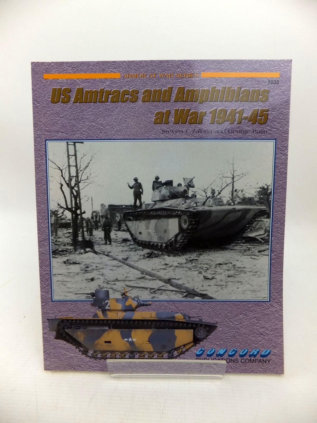 Photo of US AMTRACS AND AMPHIBIANS AT WAR 1941-45 written by Zaloga, Steven J.<br />Balin, George illustrated by Wrobel, Arkadiusz published by Concord Publications Co. (STOCK CODE: 1814209)  for sale by Stella & Rose's Books