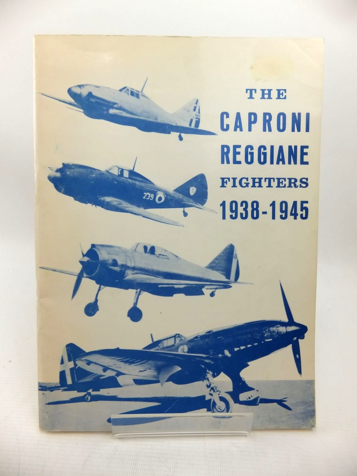 Photo of THE CAPRONI-REGGIANE FIGHTERS 1938-1945 written by Prato, Piero published by Intyrama (STOCK CODE: 1814213)  for sale by Stella & Rose's Books