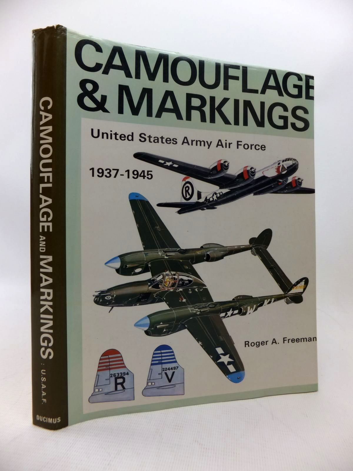 Photo of CAMOUFLAGE & MARKINGS UNITED STATES ARMY AIR FORCE written by Freeman, Roger A. published by Ducimus Books (STOCK CODE: 1814223)  for sale by Stella & Rose's Books