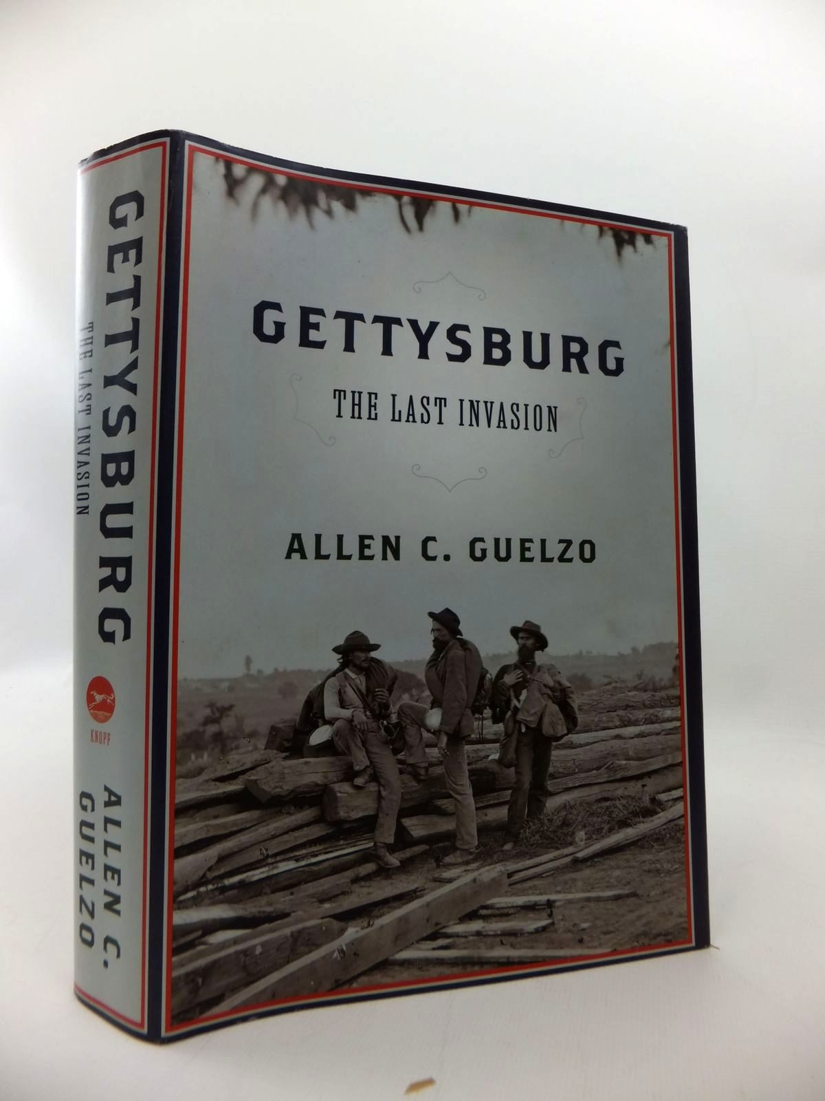 Photo of GETTYSBURG: THE LAST INVASION written by Guelzo, Allen C. published by Alfred A. Knopf (STOCK CODE: 1814233)  for sale by Stella & Rose's Books