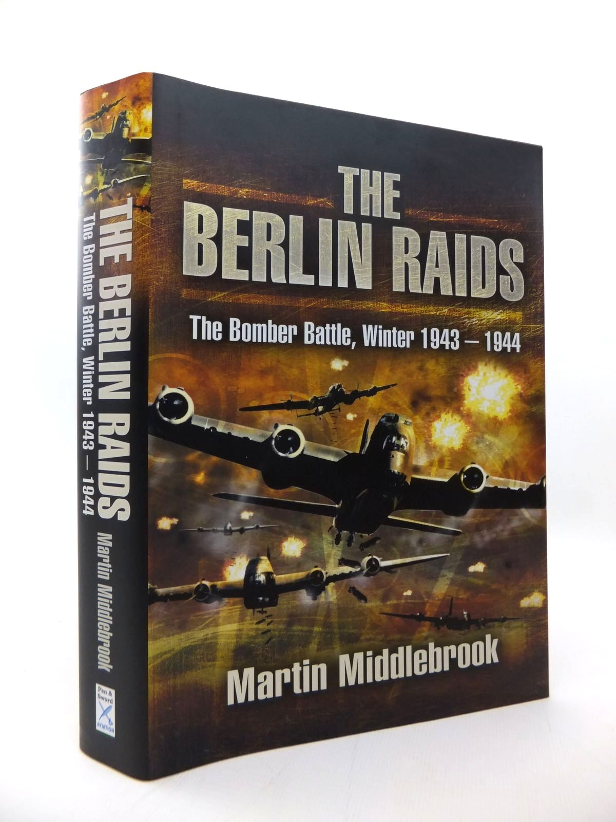 Photo of THE BERLIN RAIDS written by Middlebrook, Martin published by Pen & Sword Aviation (STOCK CODE: 1814237)  for sale by Stella & Rose's Books