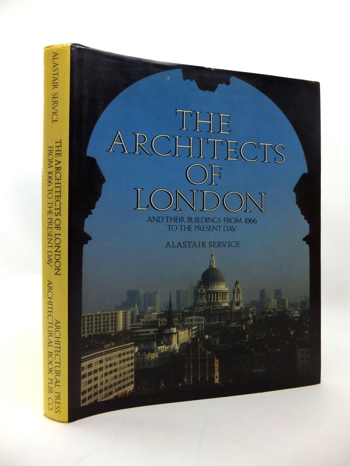 Photo of THE ARCHITECTS OF LONDON AND THEIR BUILDINGS FROM 1066 TO THE PRESENT DAY written by Service, Alastair published by The Architectural Press (STOCK CODE: 1814247)  for sale by Stella & Rose's Books