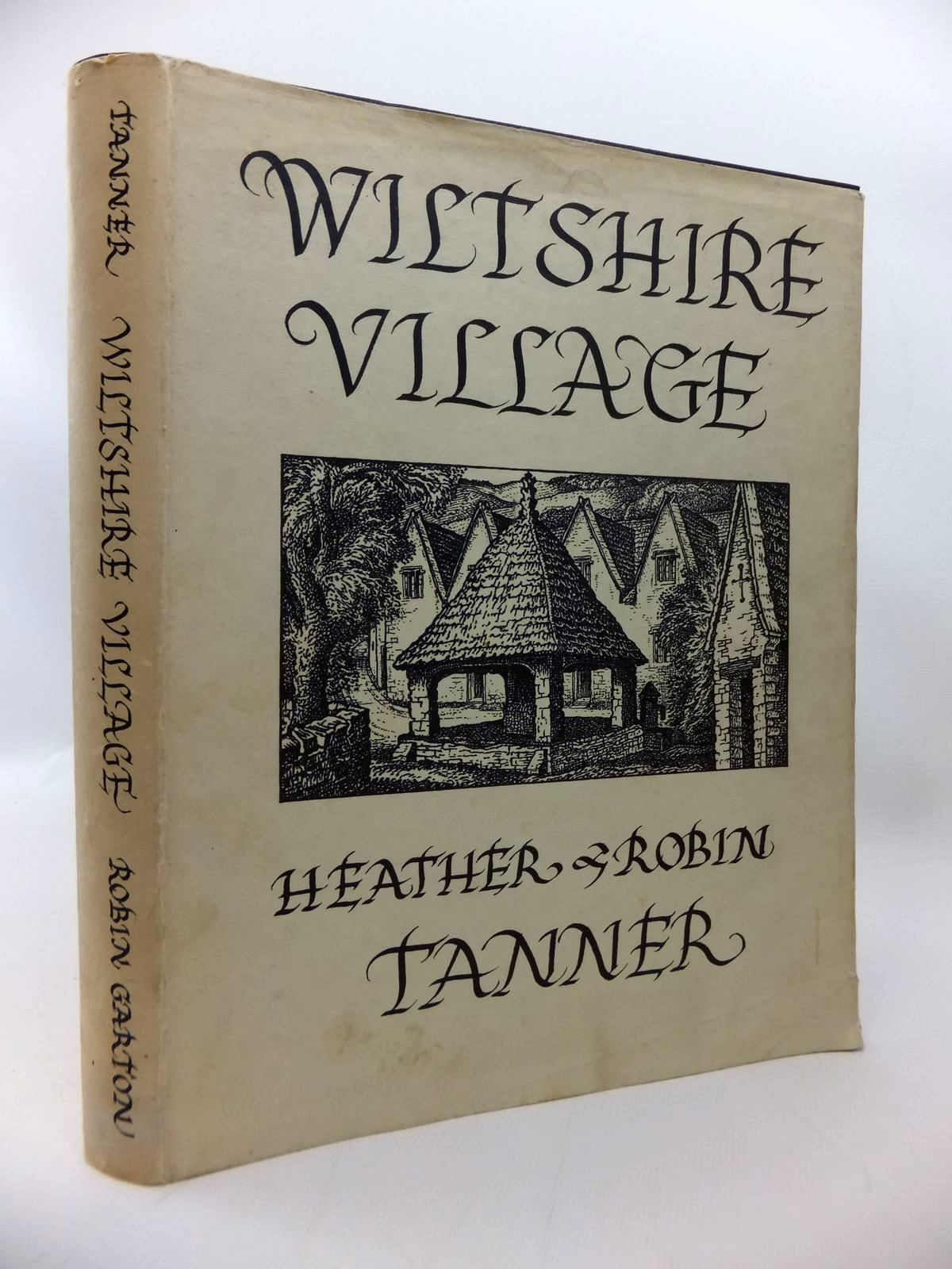 Photo of WILTSHIRE VILLAGE written by Tanner, Heather illustrated by Tanner, Robin published by Robin Garton (STOCK CODE: 1814250)  for sale by Stella & Rose's Books
