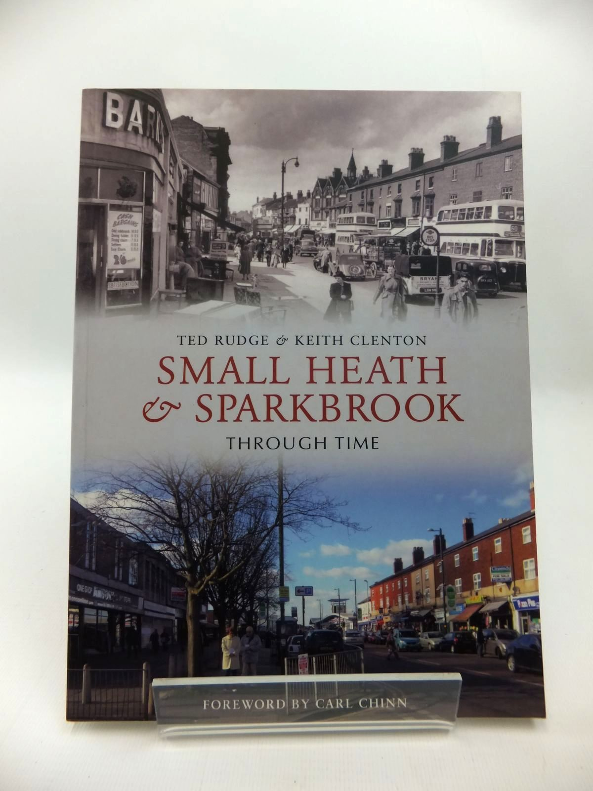 Photo of SMALL HEATH & SPARKBROOK THROUGH TIME written by Rudge, Ted<br />Clenton, Keith published by Amberley Publishing (STOCK CODE: 1814252)  for sale by Stella & Rose's Books