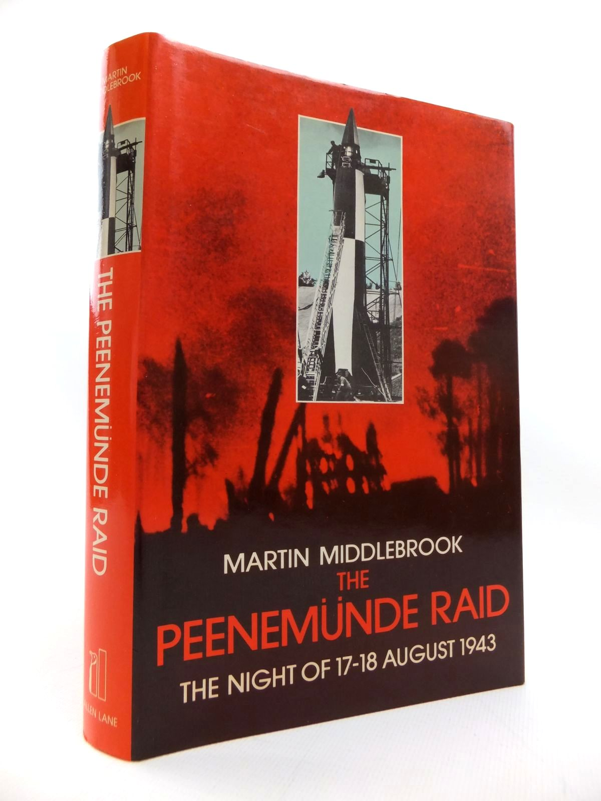 Photo of THE PEENEMUNDE RAID: THE NIGHT OF 17-18 AUGUST 1943 written by Middlebrook, Martin published by Allen Lane (STOCK CODE: 1814311)  for sale by Stella & Rose's Books
