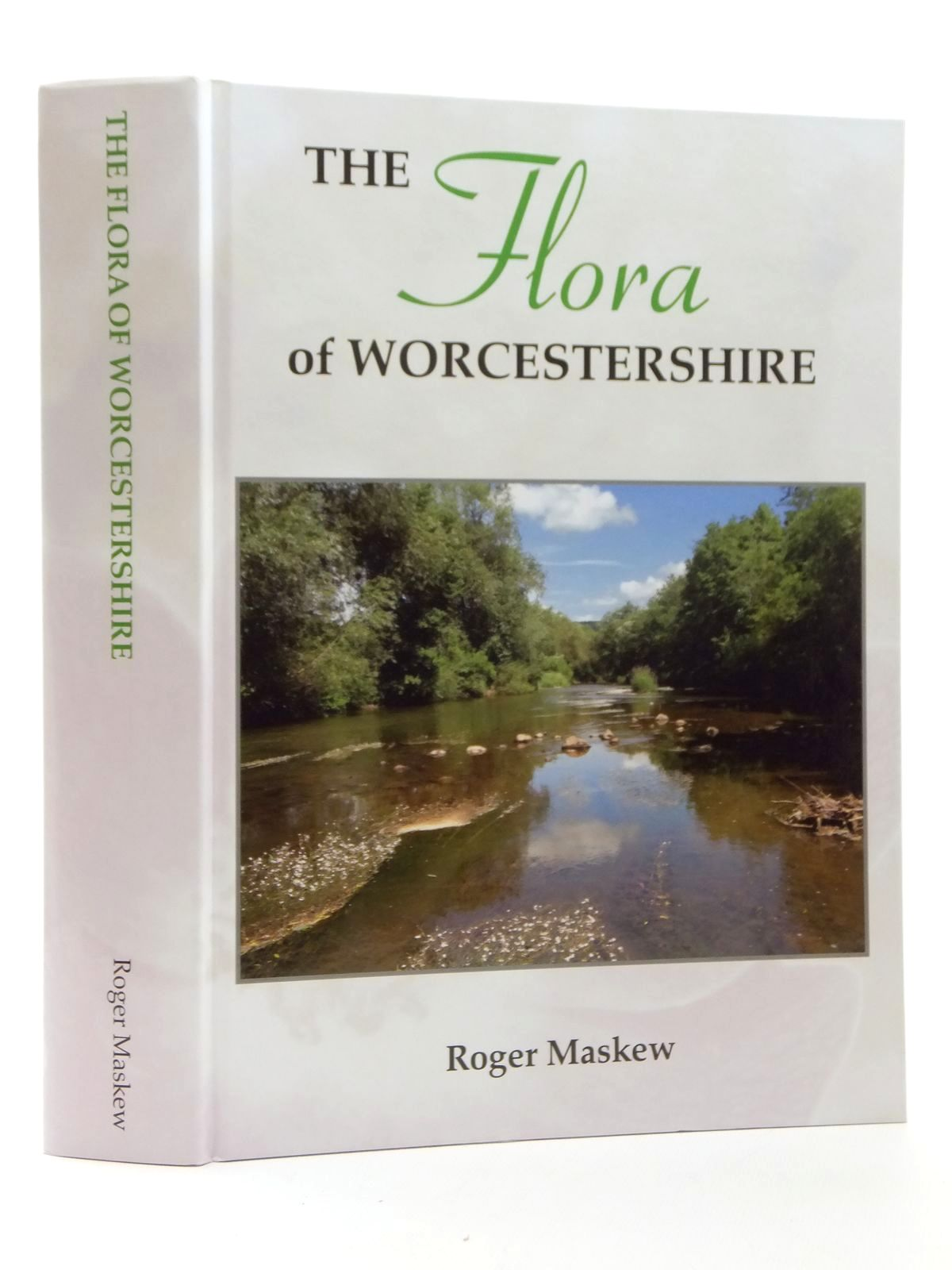 Photo of THE FLORA OF WORCESTERSHIRE written by Maskew, Roger published by Roger Maskew (STOCK CODE: 1814324)  for sale by Stella & Rose's Books