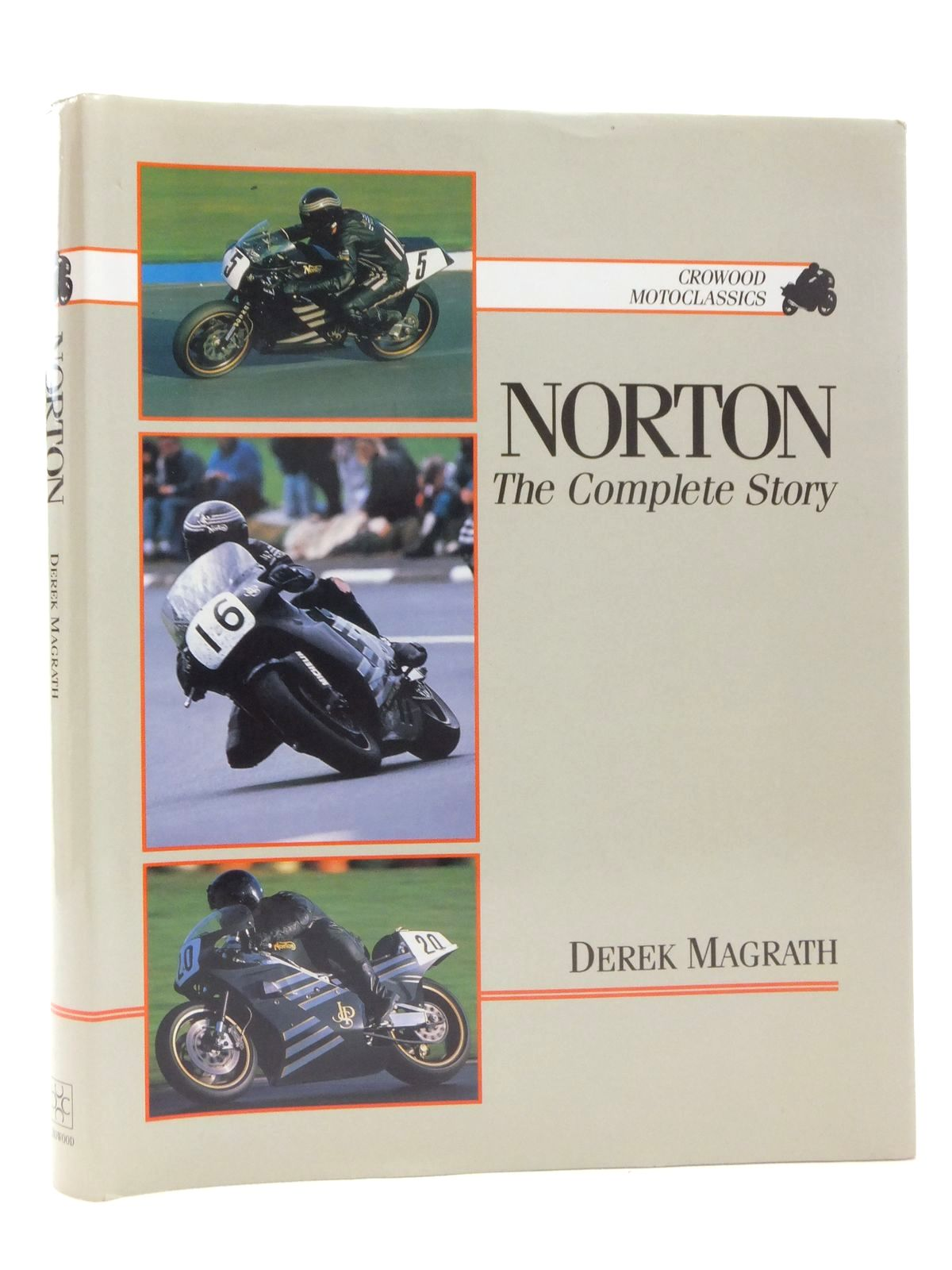 Photo of NORTON: THE COMPLETE STORY written by Macgrath, Derek published by The Crowood Press (STOCK CODE: 1814330)  for sale by Stella & Rose's Books