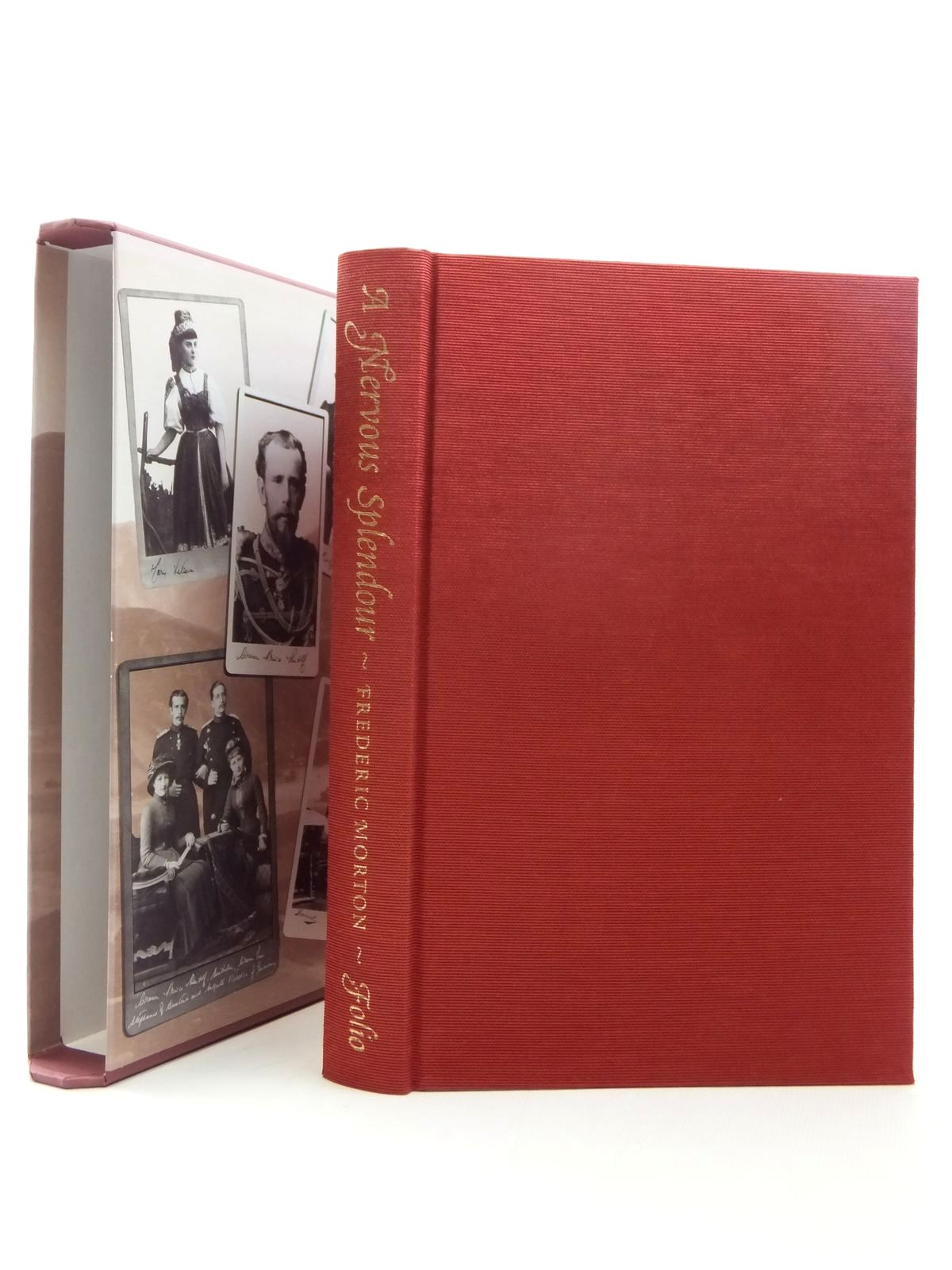 Photo of A NERVOUS SPLENDOR VIENNA 1888-1889 written by Morton, Frederic published by Folio Society (STOCK CODE: 1814343)  for sale by Stella & Rose's Books