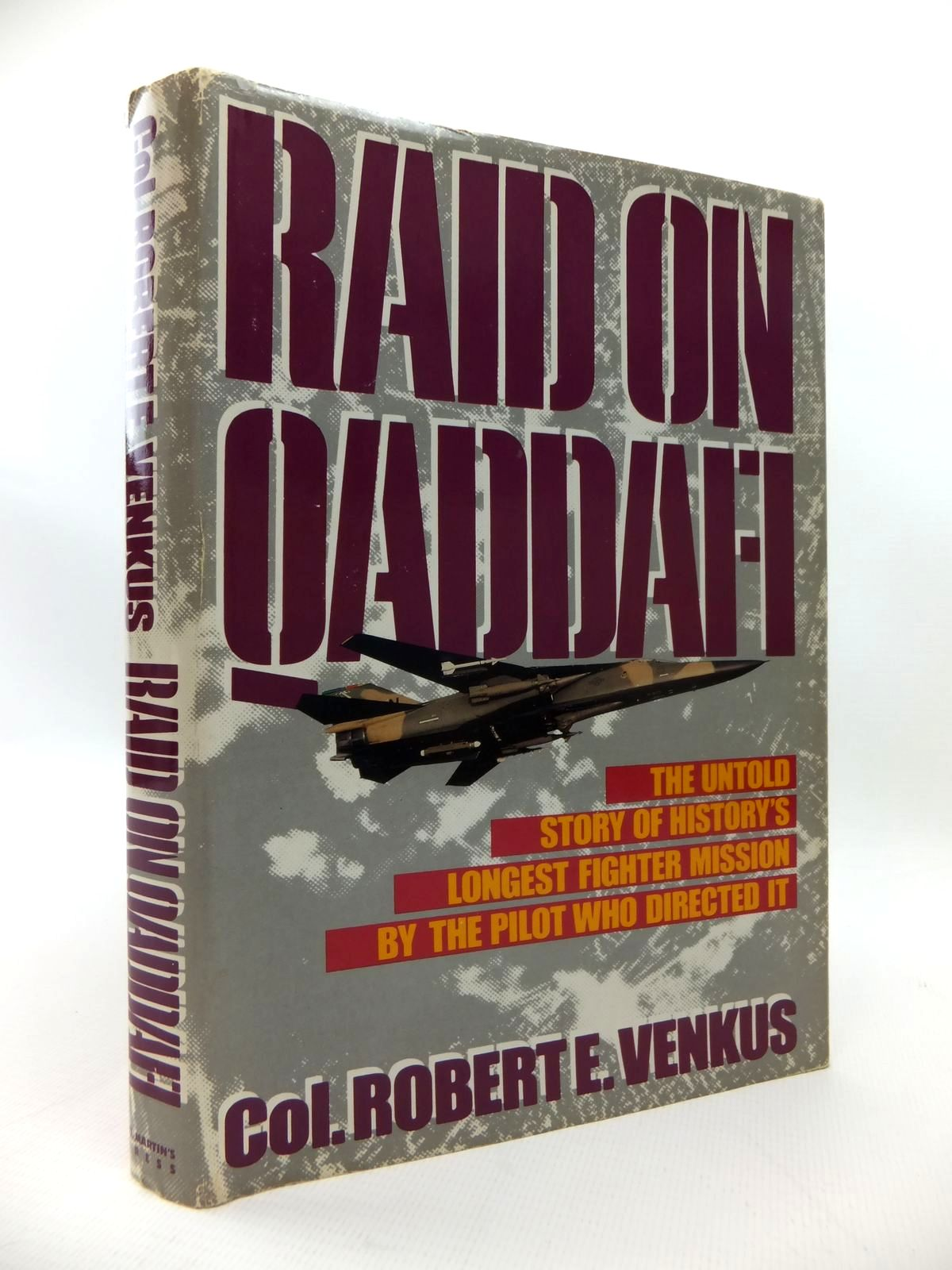 Photo of RAID ON QADDAFI written by Venkus, Robert E. published by St Martin's Press (STOCK CODE: 1814366)  for sale by Stella & Rose's Books