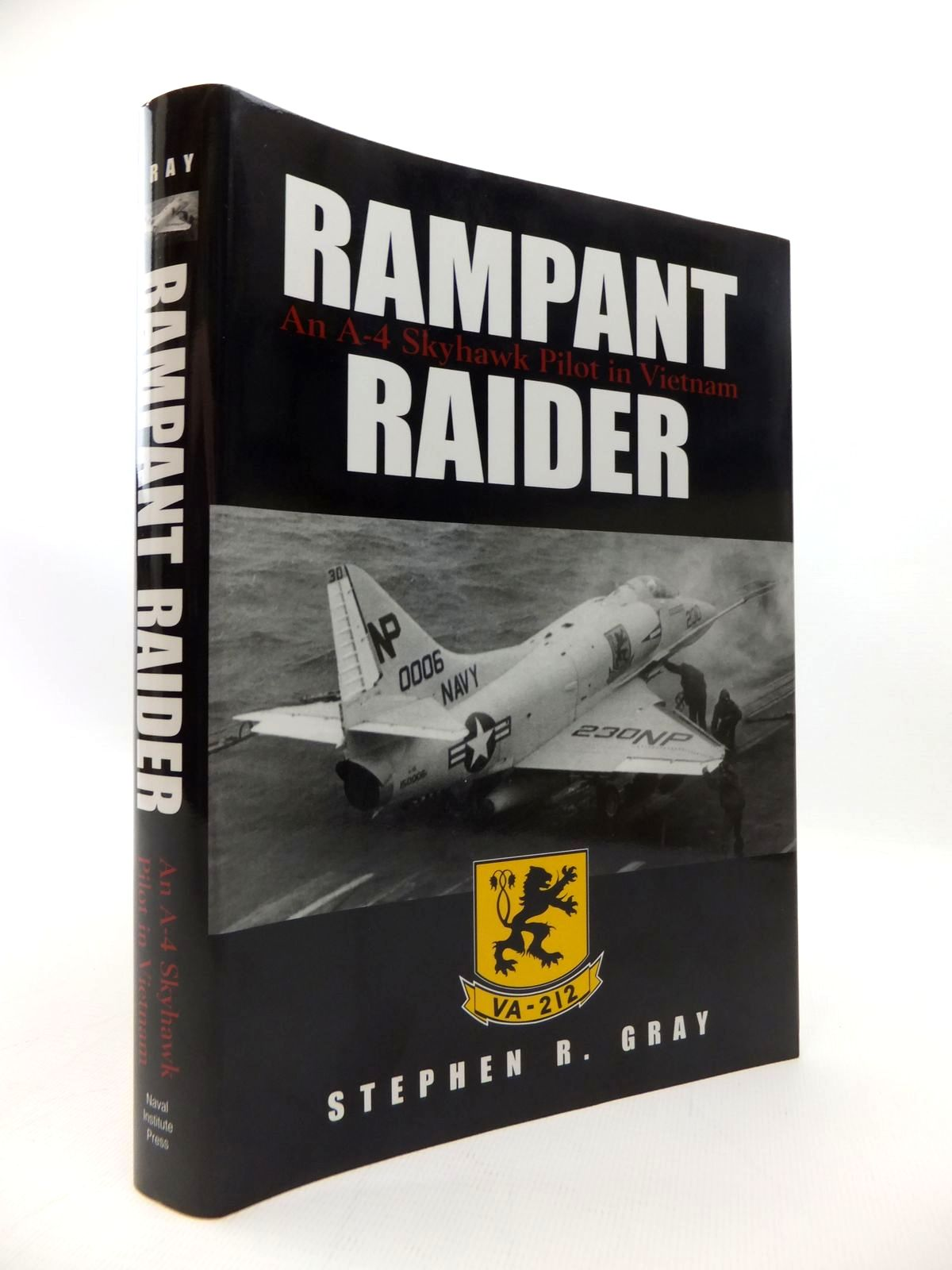 Photo of RAMPANT RAIDER: AN A-4 SKYHAWK PILOT IN VIETNAM written by Gray, Stephen R. published by Naval Institute Press (STOCK CODE: 1814380)  for sale by Stella & Rose's Books