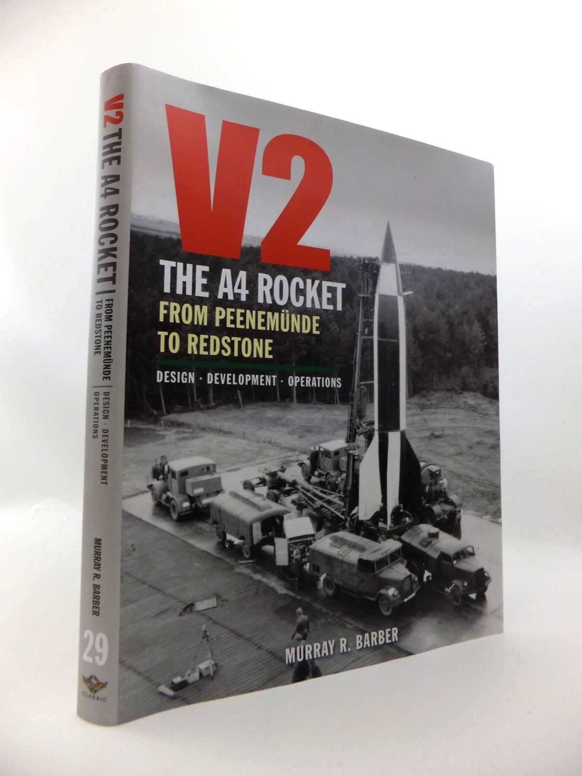 Photo of V2: THE A4 ROCKET FROM PEENEMUNDE TO REDSTONE written by Barber, Murray R. published by Classic (STOCK CODE: 1814381)  for sale by Stella & Rose's Books