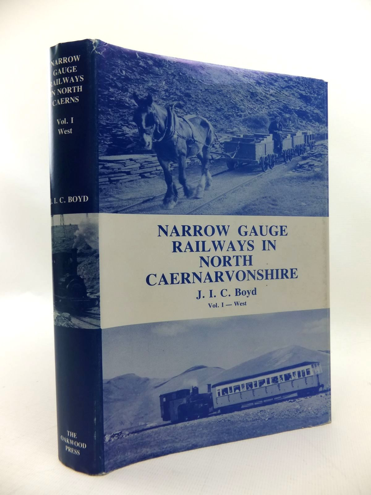 Photo of NARROW GAUGE RAILWAYS IN NORTH CAERNARVONSHIRE VOLUME 1 - THE WEST written by Boyd, James I.C. published by The Oakwood Press (STOCK CODE: 1814415)  for sale by Stella & Rose's Books