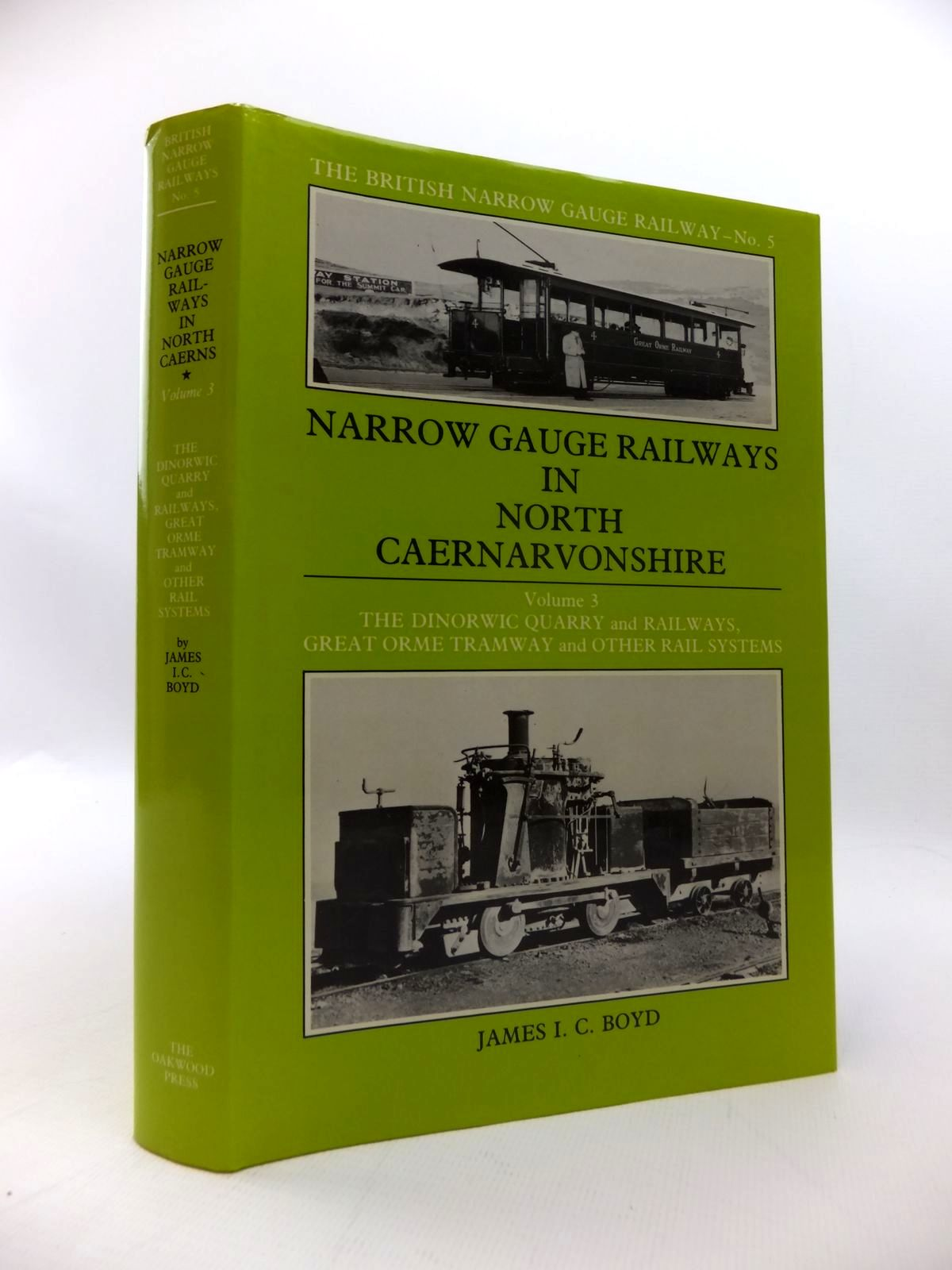 Photo of NARROW GAUGE RAILWAYS IN NORTH CAERNARVONSHIRE VOLUME 3 written by Boyd, James I.C. published by The Oakwood Press (STOCK CODE: 1814420)  for sale by Stella & Rose's Books