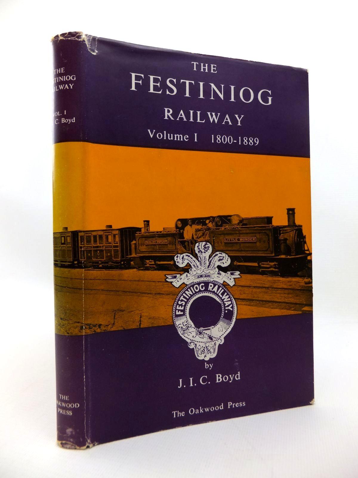 Photo of THE FESTINIOG RAILWAY VOLUME I 1800-1889