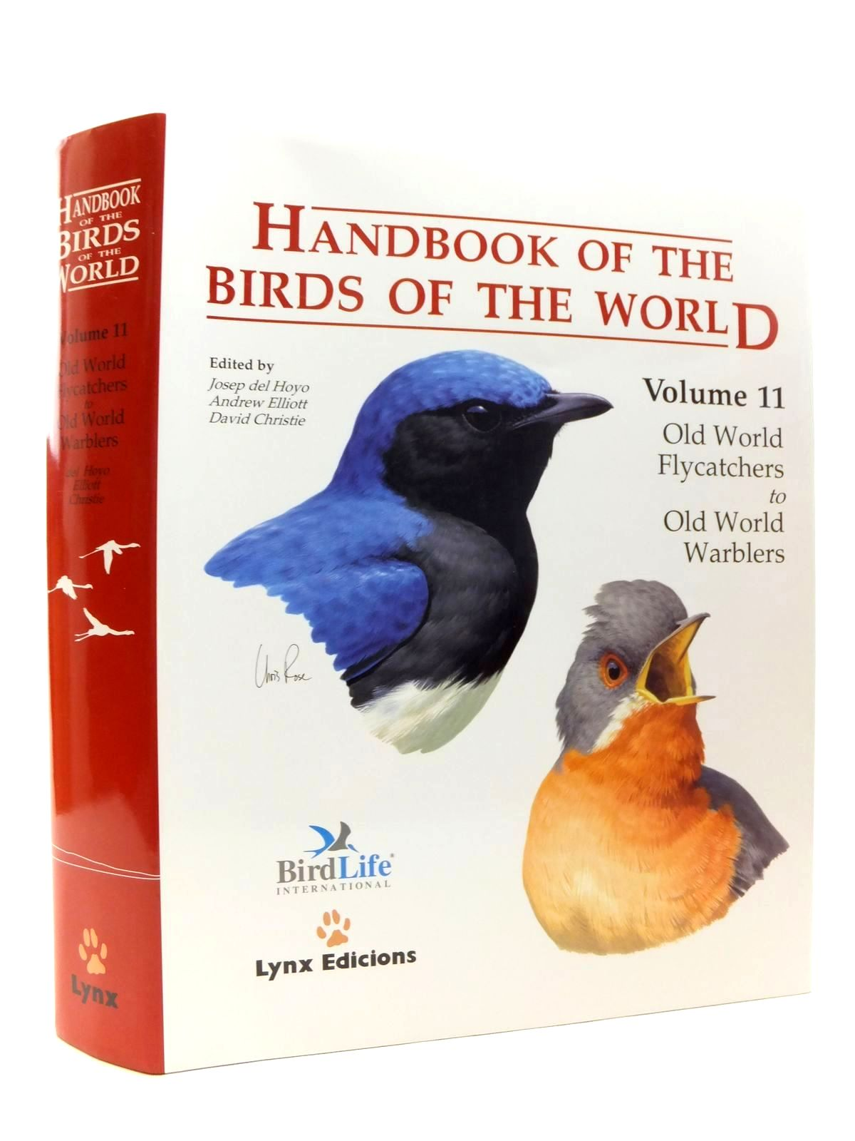 Photo of HANDBOOK OF THE BIRDS OF THE WORLD VOLUME 11: OLD WORLD FLYCATCHERS TO OLD WORLD WARBLERS written by Del Hoyo, Josep<br />Elliott, Andrew<br />Christie, David published by Lynx Edicions (STOCK CODE: 1814426)  for sale by Stella & Rose's Books