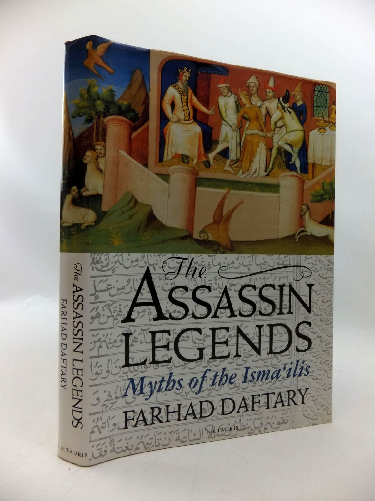 Photo of THE ASSASSIN LEGENDS: MYTHS OF THE ISMAILIS written by Daftary, Farhad published by I.B. Tauris & Co. Ltd. (STOCK CODE: 1814434)  for sale by Stella & Rose's Books