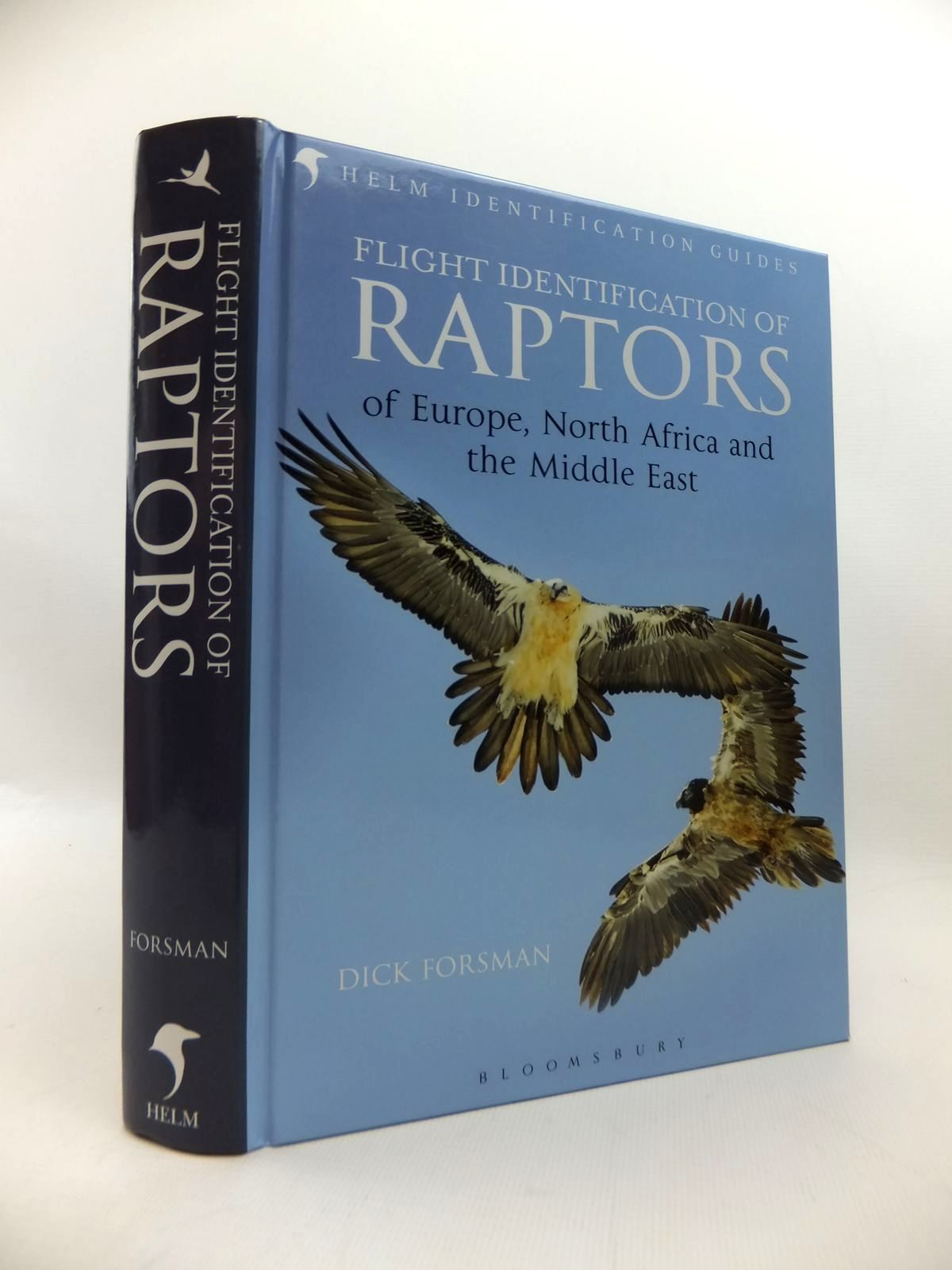 Photo of FLIGHT IDENTIFICATION OF RAPTORS OF EUROPE, NORTH AFRICA AND THE MIDDLE EAST written by Forsman, Dick published by Christopher Helm (STOCK CODE: 1814437)  for sale by Stella & Rose's Books