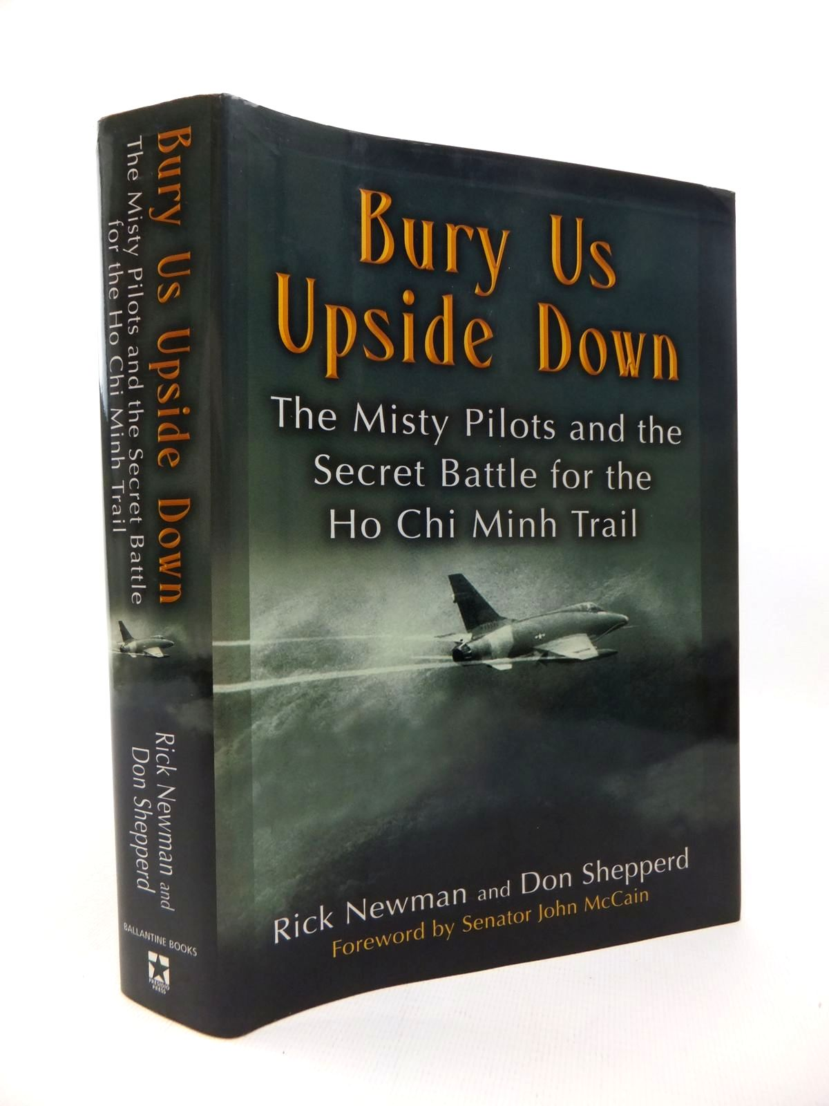 Photo of BURY US UPSIDE DOWN written by Newman, Rick<br />Shepperd, Don published by Ballantine Books (STOCK CODE: 1814445)  for sale by Stella & Rose's Books