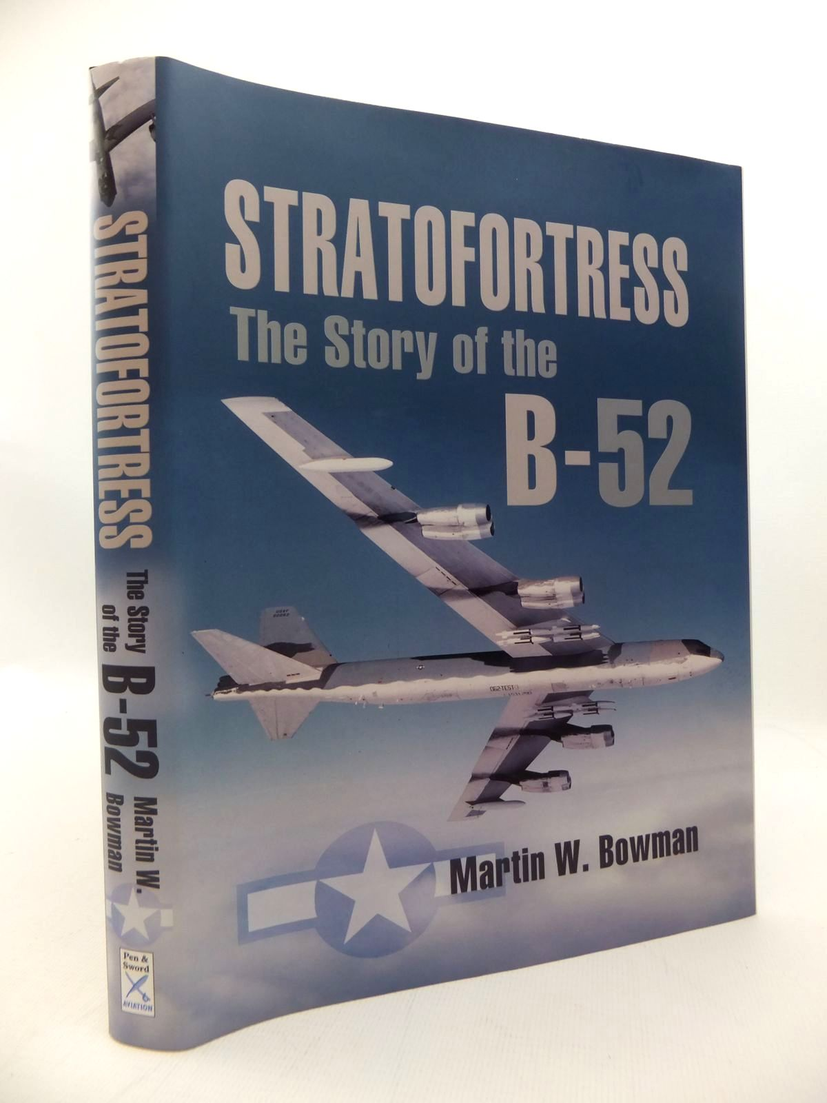 Photo of STRATOFORTRESS: THE STORY OF THE B-52 written by Bowman, Martin W. published by Pen & Sword Aviation (STOCK CODE: 1814451)  for sale by Stella & Rose's Books