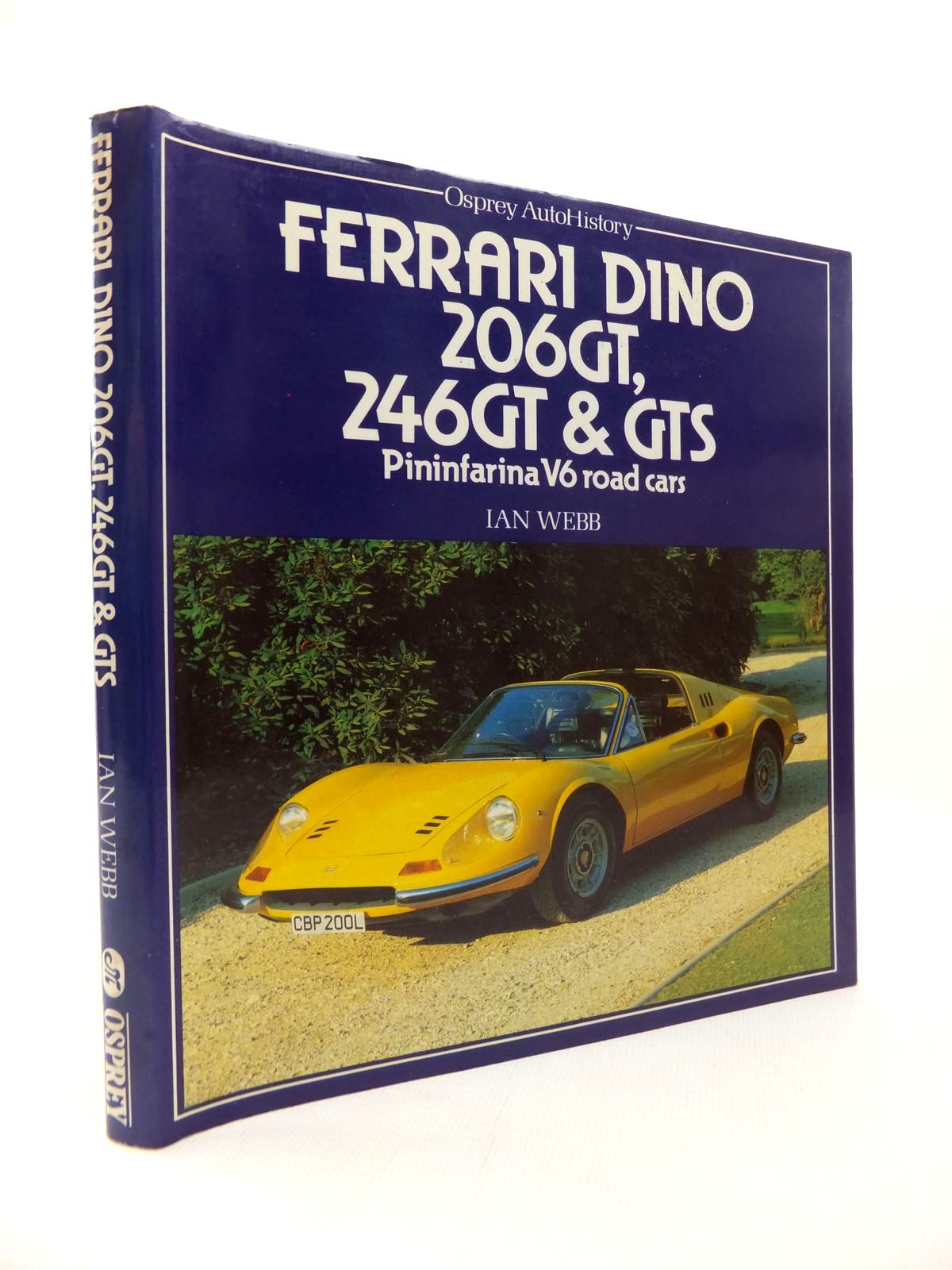 Photo of FERRARI DINO  206GT, 246GT & GTS PININFARINA V6 ROAD CARS (OSPREY AUTOHISTORY) written by Webb, Ian published by Osprey Publishing (STOCK CODE: 1814486)  for sale by Stella & Rose's Books