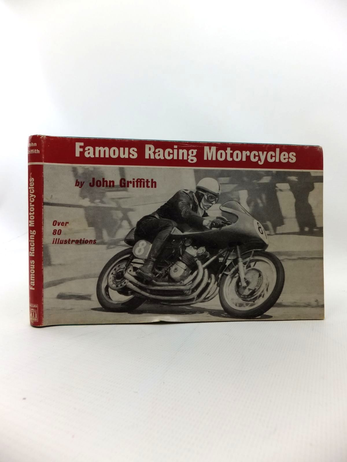 Photo of FAMOUS RACING MOTORCYCLES written by Griffith, John published by Temple Press Books (STOCK CODE: 1814537)  for sale by Stella & Rose's Books