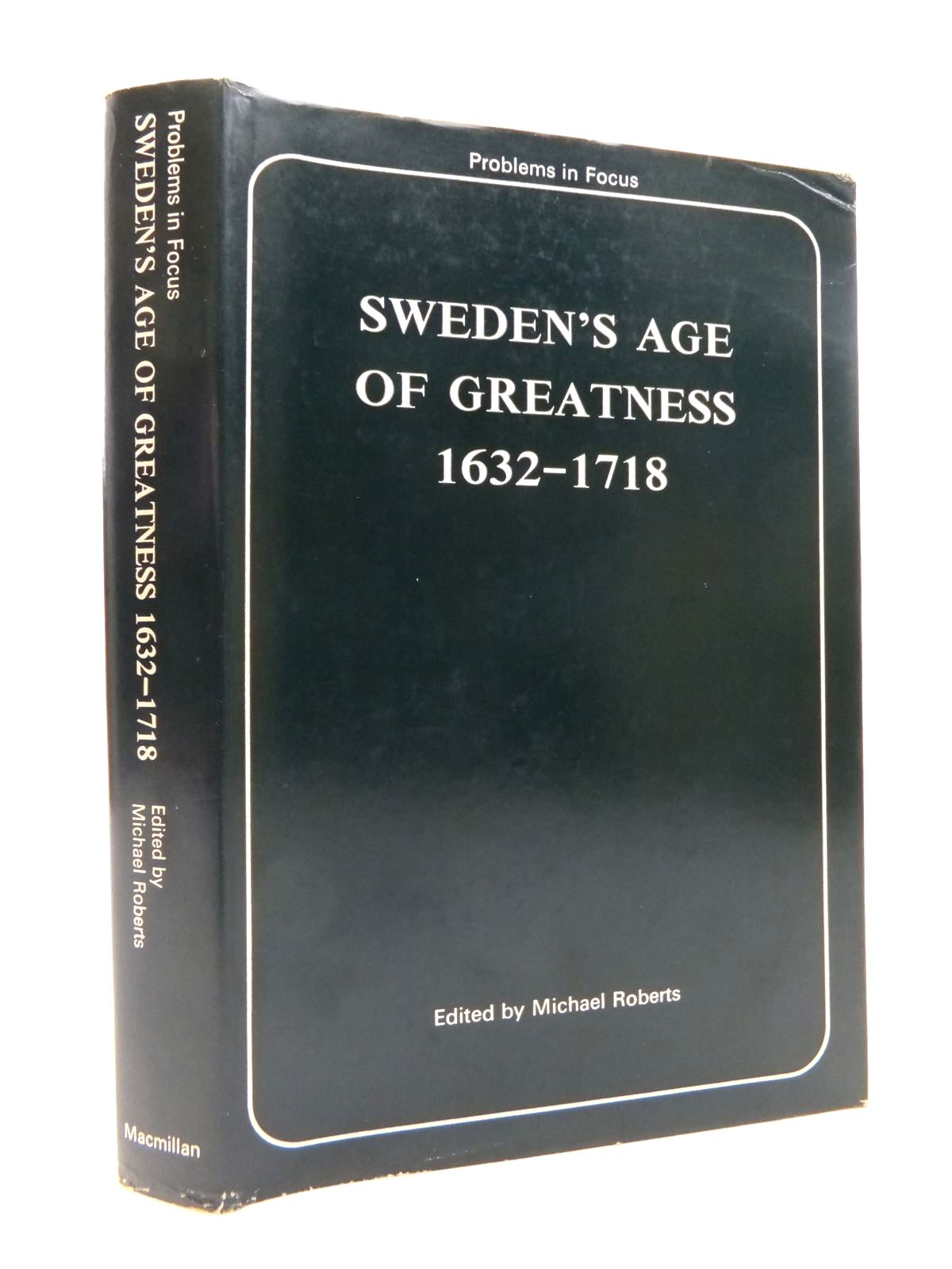 Photo of SWEDEN'S AGE OF GREATNESS 1632-1718 (PROBLEMS IN FOCUS) written by Roberts, Michael published by MacMillan (STOCK CODE: 1814555)  for sale by Stella & Rose's Books