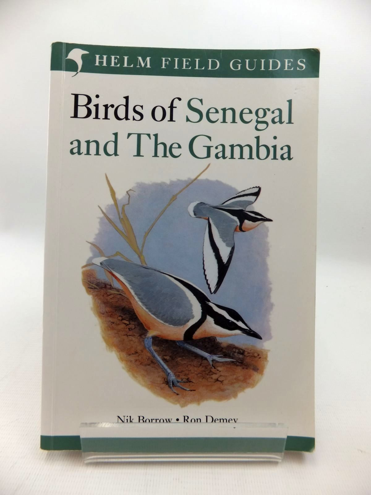 Photo of BIRDS OF SENEGAL AND THE GAMBIA (HELM FIELD GUIDES) written by Demey, Ron illustrated by Borrow, Nik published by Christopher Helm (STOCK CODE: 1814666)  for sale by Stella & Rose's Books
