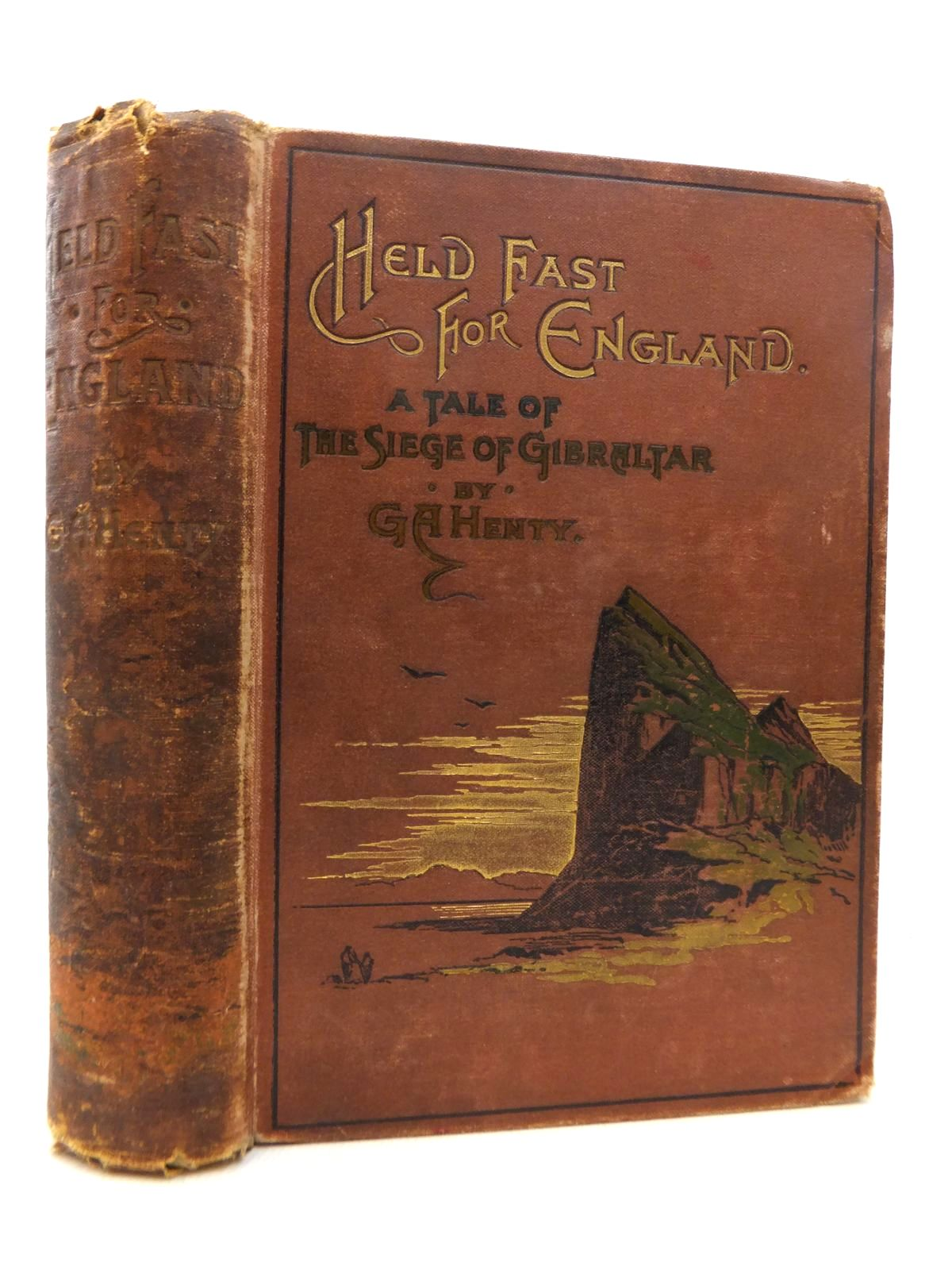 Photo of HELD FAST FOR ENGLAND written by Henty, G.A. illustrated by Browne, Gordon published by Blackie & Son Ltd. (STOCK CODE: 1814692)  for sale by Stella & Rose's Books