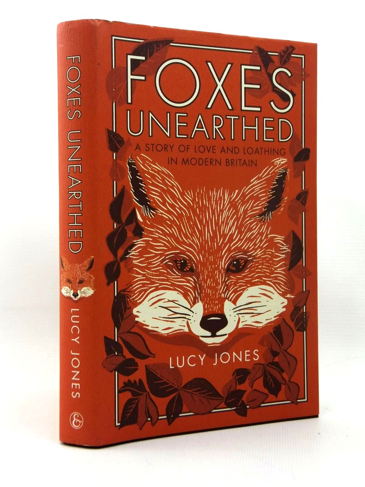 Photo of FOXES UNEARTHED: A STORY OF LOVE AND LOATHING IN MODERN BRITAIN written by Jones, Lucy published by Elliott And Thompson Limited (STOCK CODE: 1814734)  for sale by Stella & Rose's Books
