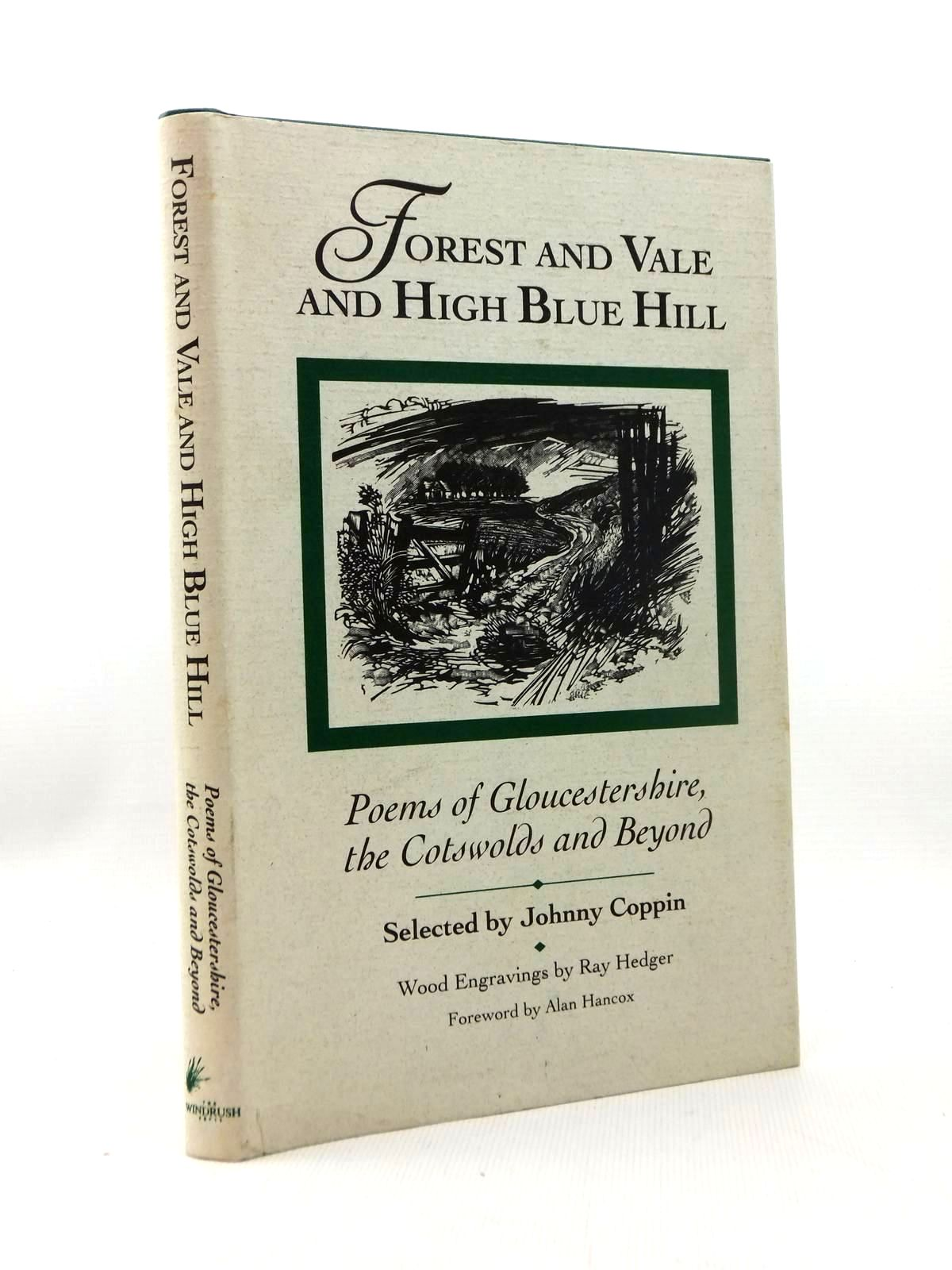 Photo of FOREST AND VALE AND HIGH BLUE HILL written by Coppin, Johnny illustrated by Hedger, Ray published by The Windrush Press (STOCK CODE: 1814746)  for sale by Stella & Rose's Books