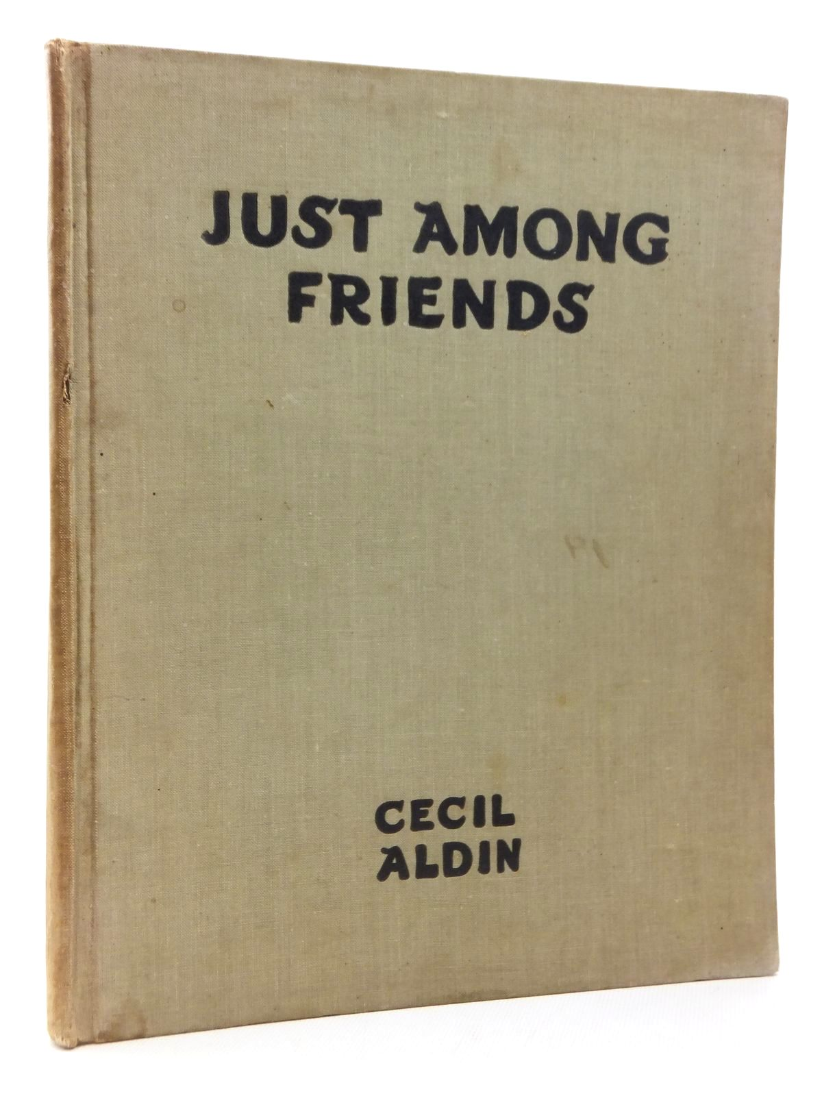 Photo of JUST AMONG FRIENDS written by Aldin, Cecil illustrated by Aldin, Cecil published by Eyre & Spottiswoode (STOCK CODE: 1814808)  for sale by Stella & Rose's Books