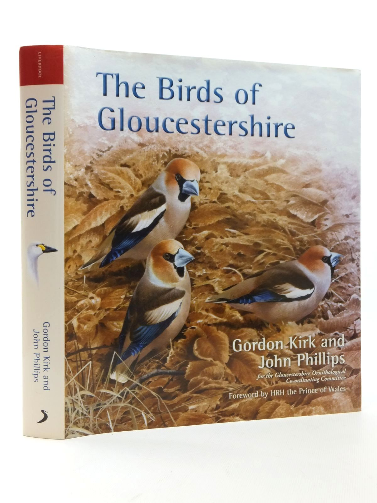 Photo of THE BIRDS OF GLOUCESTERSHIRE written by Kirk, Gordon<br />Phillips, John published by Liverpool University Press (STOCK CODE: 1814816)  for sale by Stella & Rose's Books